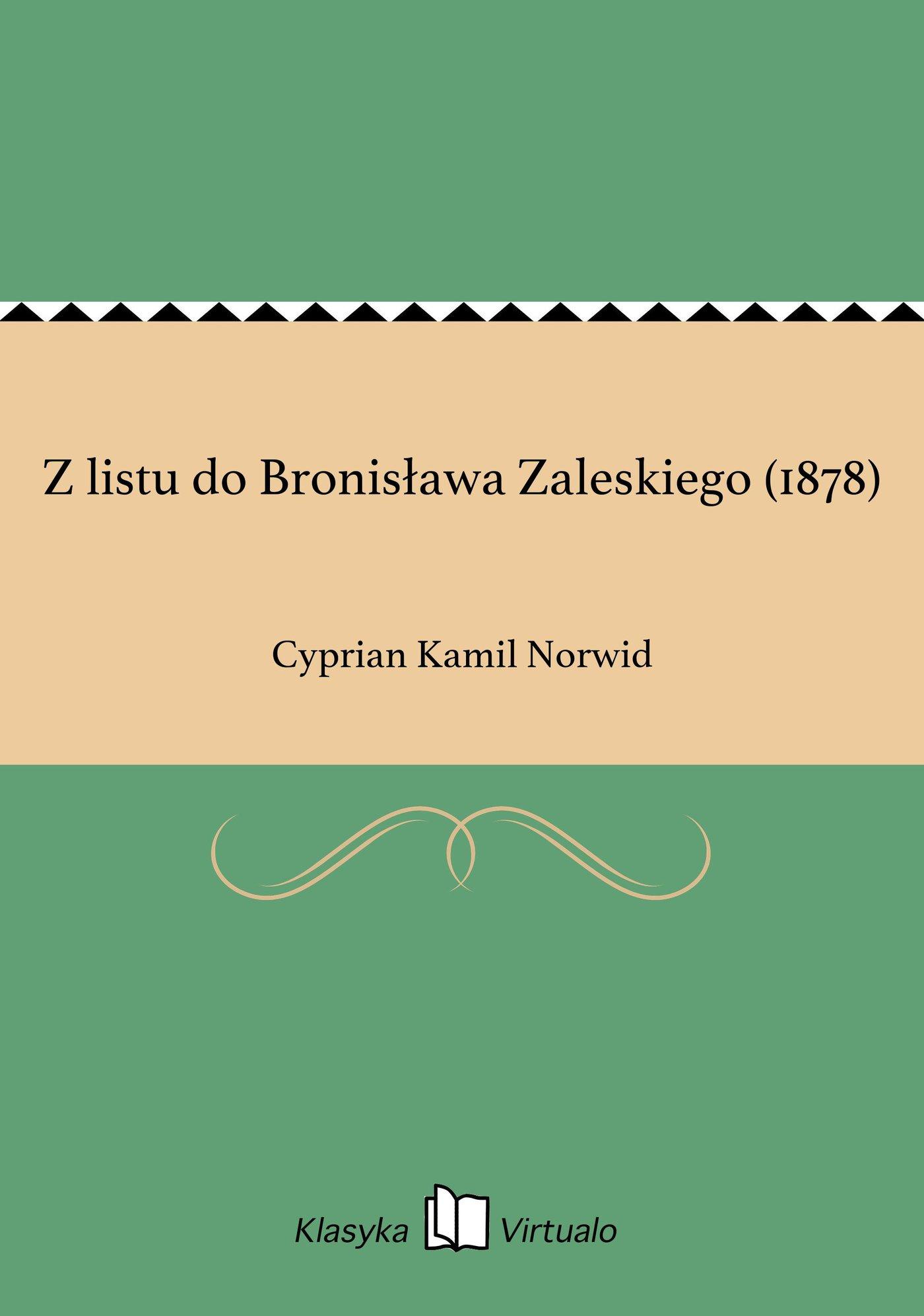 Z listu do Bronisława Zaleskiego (1878) - Ebook (Książka na Kindle) do pobrania w formacie MOBI