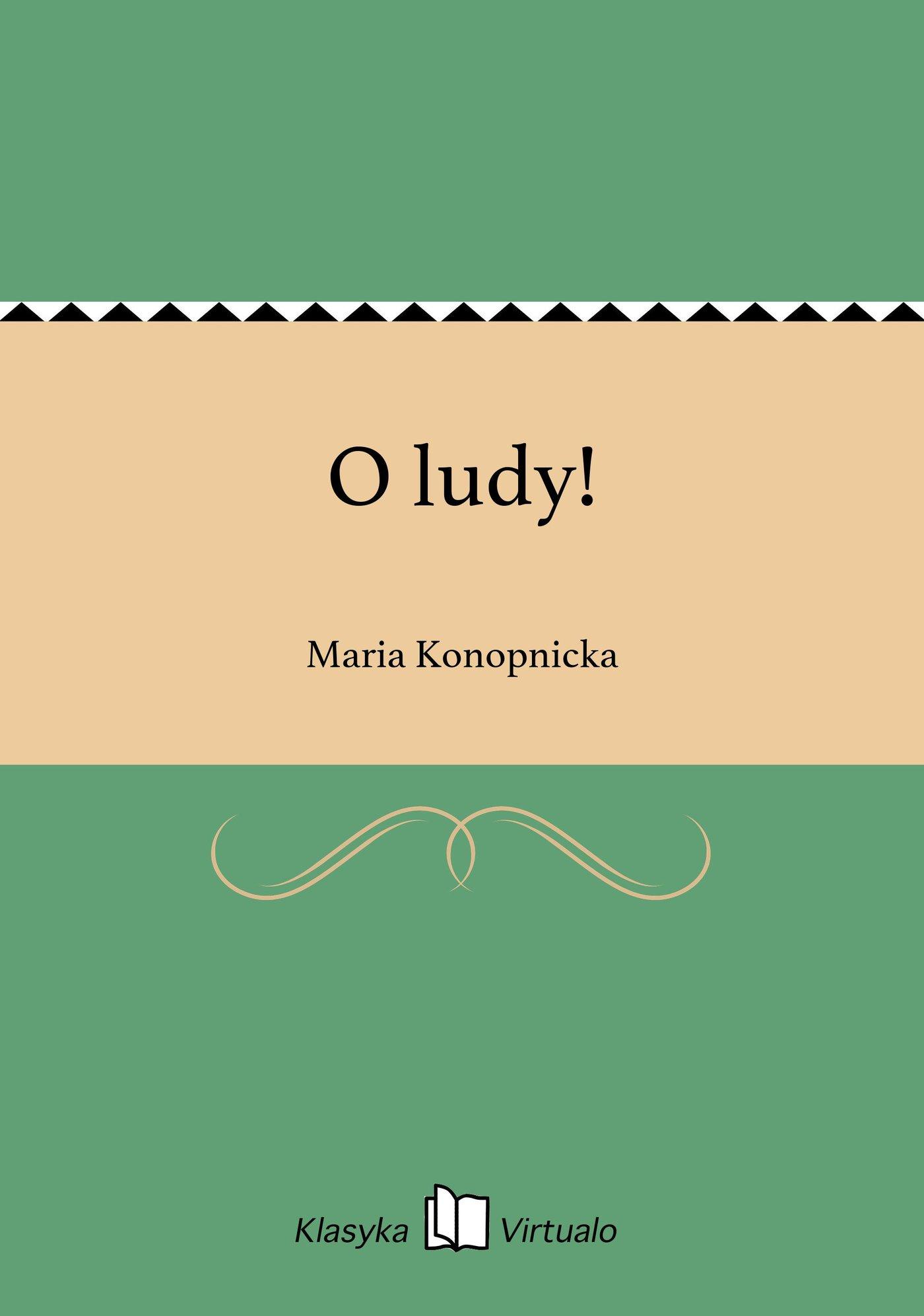 O ludy! - Ebook (Książka na Kindle) do pobrania w formacie MOBI