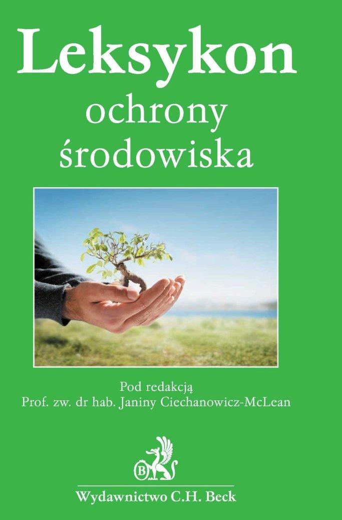 Leksykon ochrony środowiska - Ebook (Książka PDF) do pobrania w formacie PDF