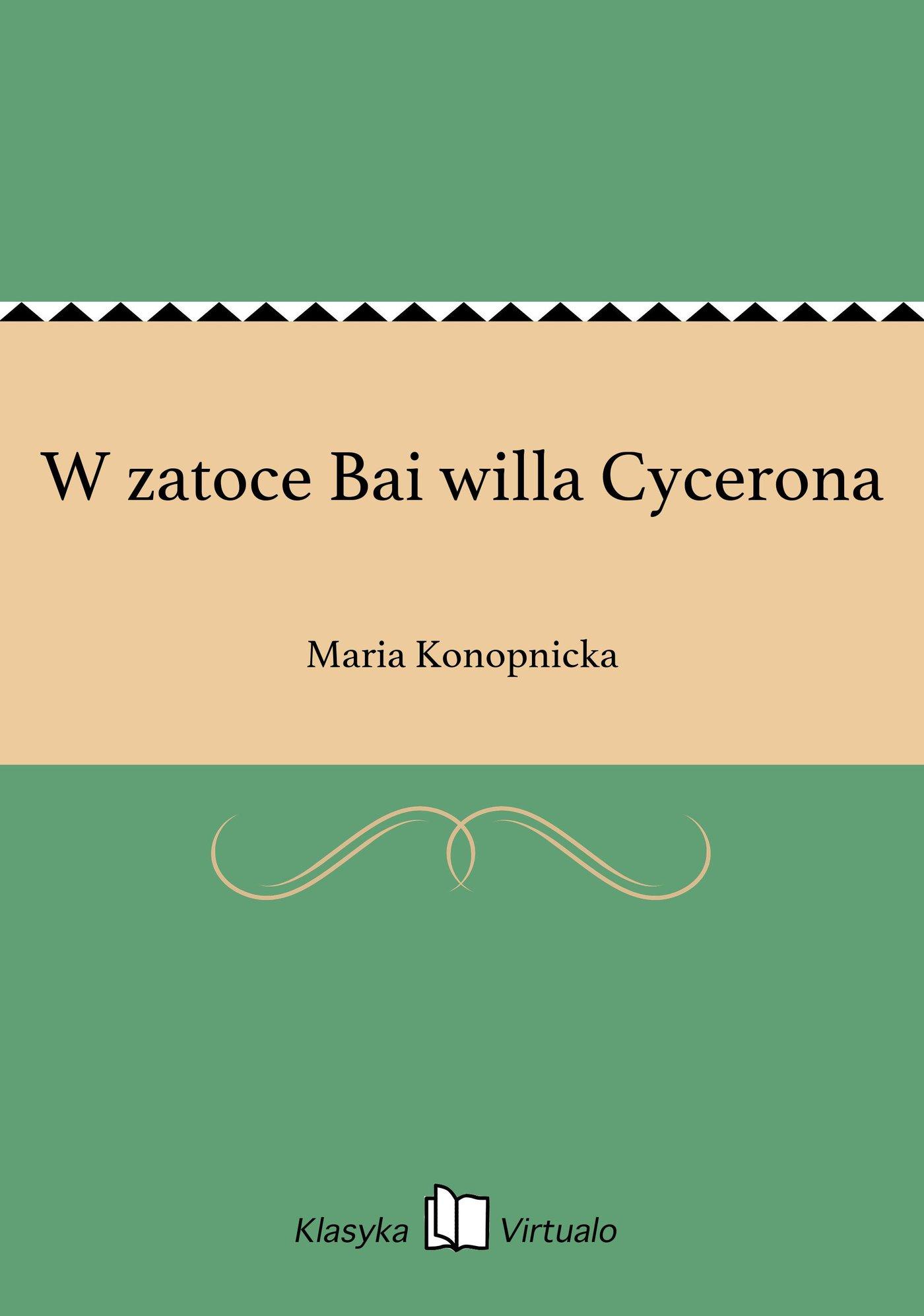 W zatoce Bai willa Cycerona - Ebook (Książka na Kindle) do pobrania w formacie MOBI