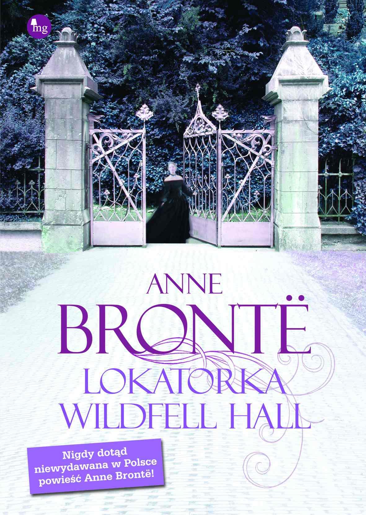 Lokatorka Wildfell Hall - Ebook (Książka na Kindle) do pobrania w formacie MOBI