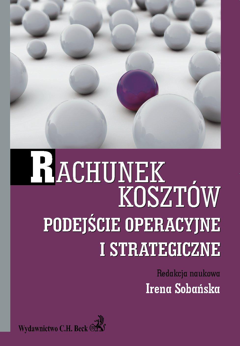 Rachunek kosztów. Podejście operacyjne i strategiczne - Ebook (Książka PDF) do pobrania w formacie PDF