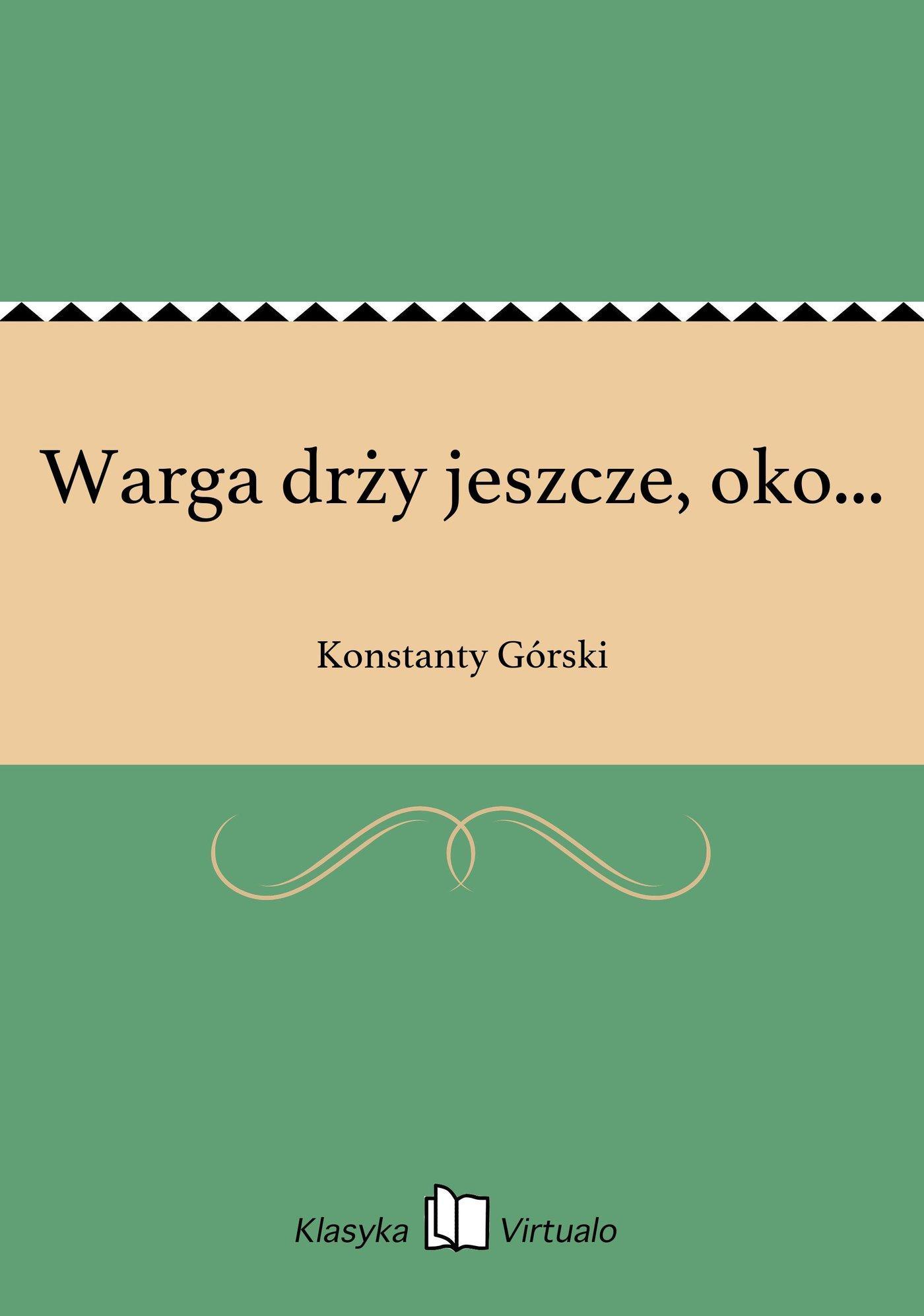 Warga drży jeszcze, oko... - Ebook (Książka na Kindle) do pobrania w formacie MOBI