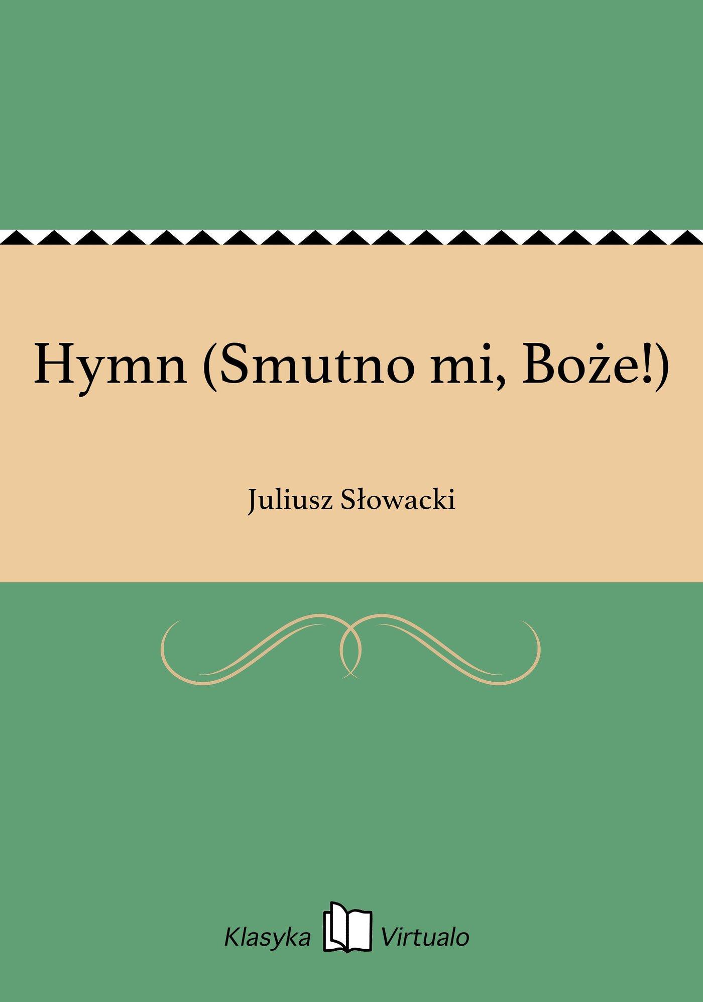 Hymn (Smutno mi, Boże!) - Ebook (Książka na Kindle) do pobrania w formacie MOBI