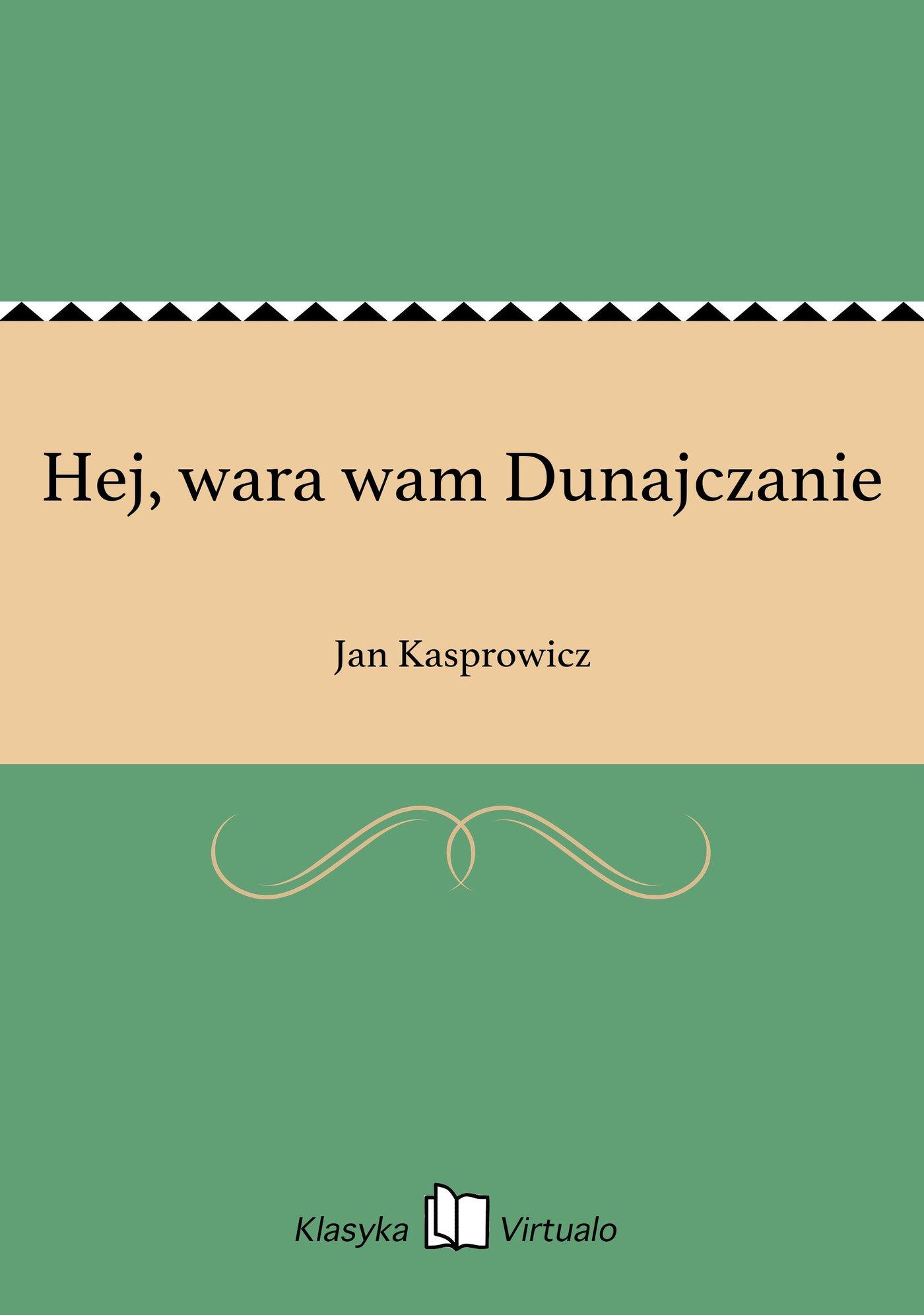 Hej, wara wam Dunajczanie - Ebook (Książka na Kindle) do pobrania w formacie MOBI