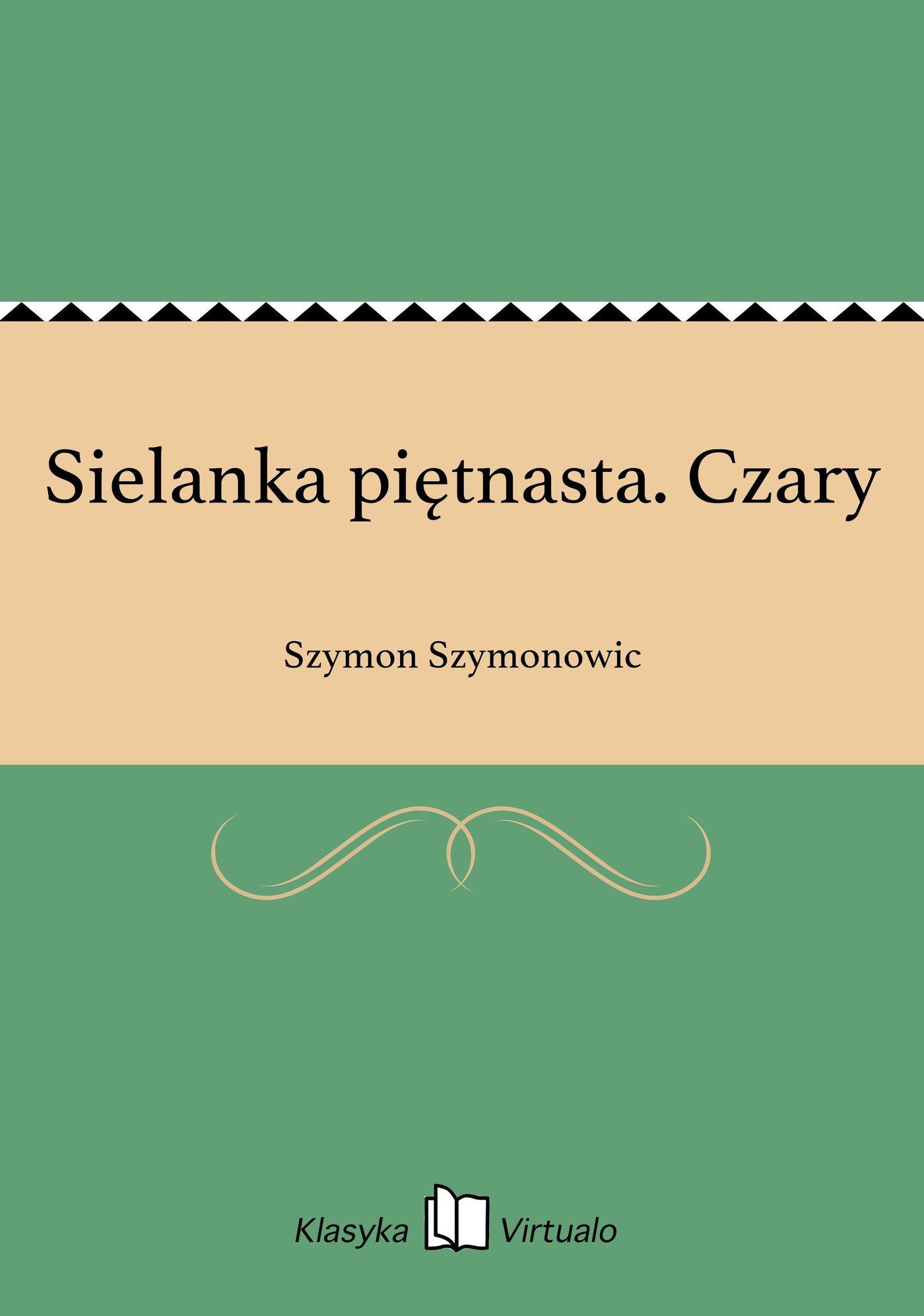Sielanka piętnasta. Czary - Ebook (Książka na Kindle) do pobrania w formacie MOBI