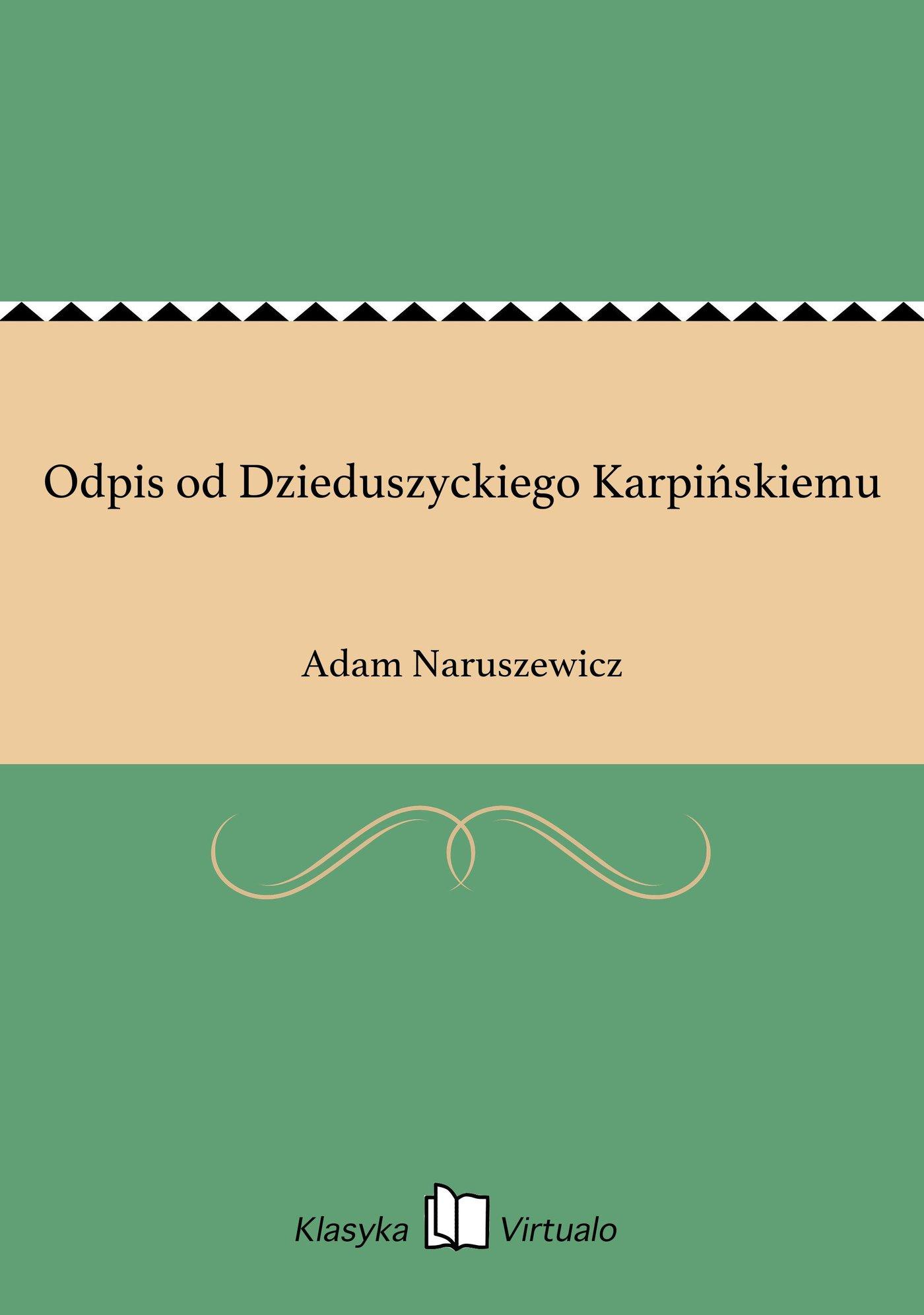 Odpis od Dzieduszyckiego Karpińskiemu - Ebook (Książka na Kindle) do pobrania w formacie MOBI