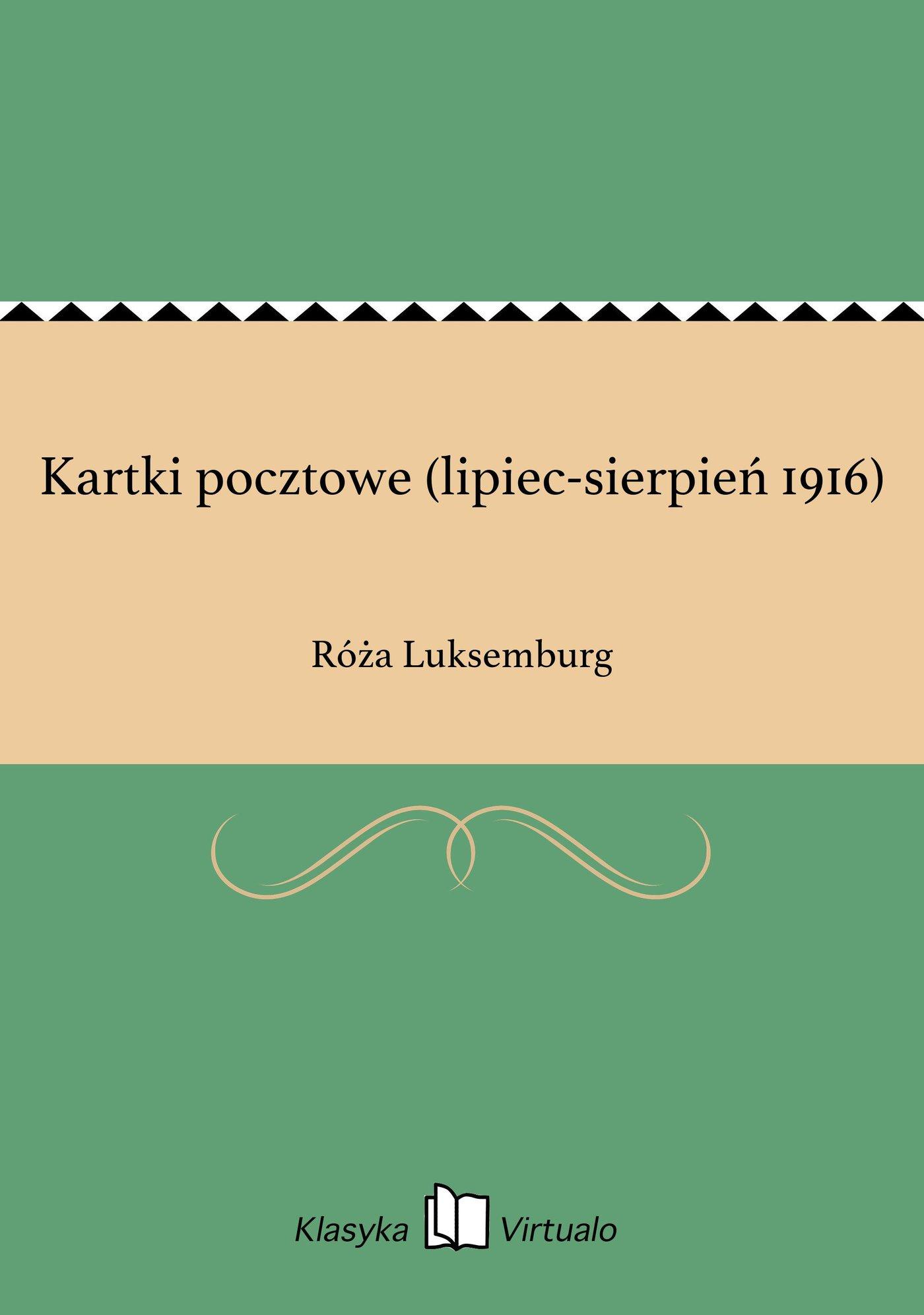 Kartki pocztowe (lipiec-sierpień 1916) - Ebook (Książka na Kindle) do pobrania w formacie MOBI