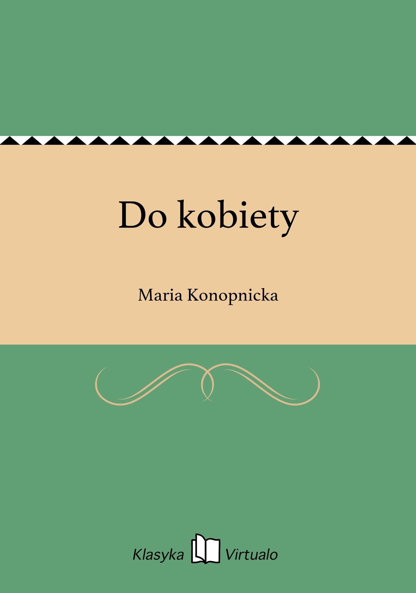 Do kobiety - Ebook (Książka na Kindle) do pobrania w formacie MOBI