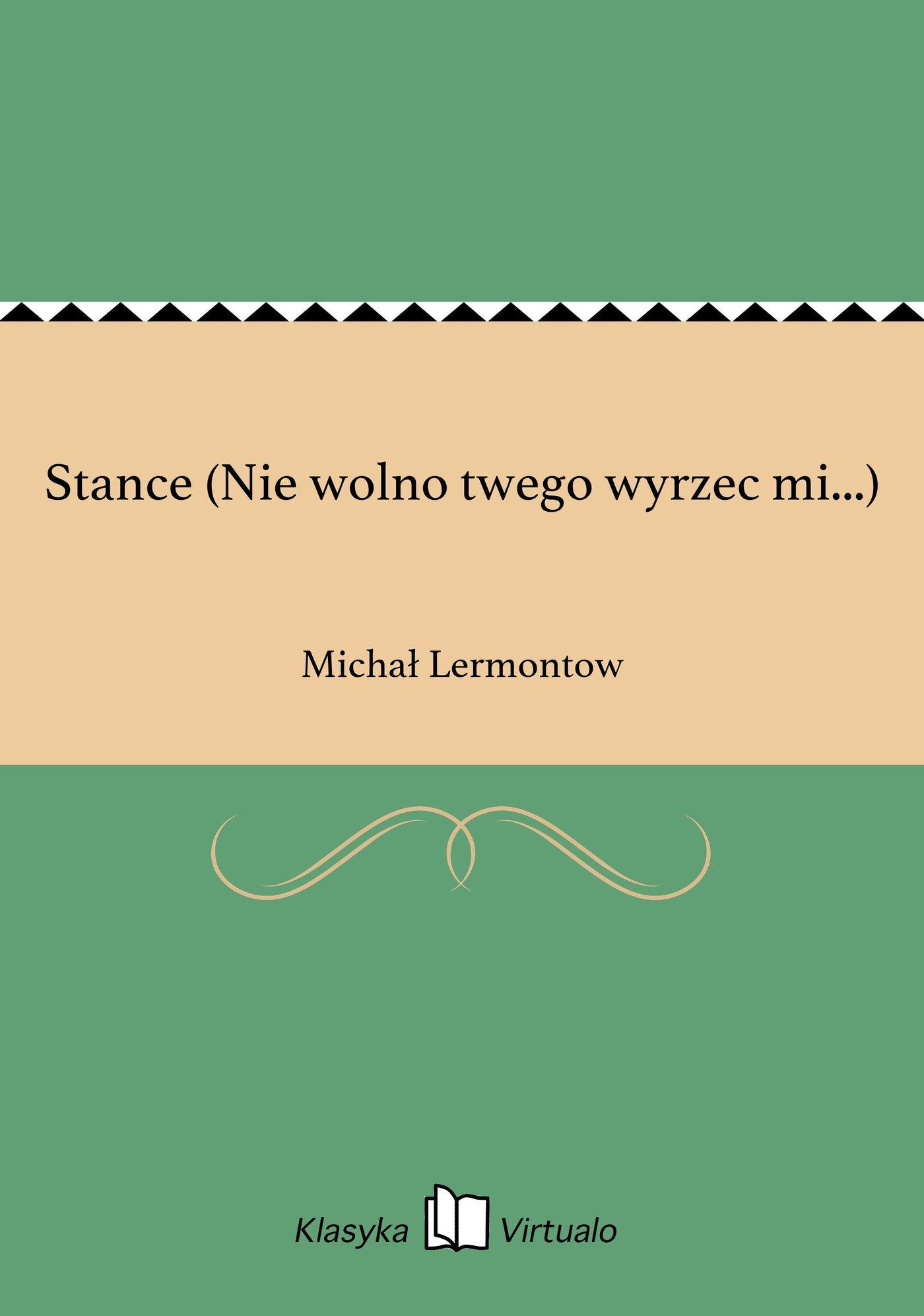 Stance (Nie wolno twego wyrzec mi...) - Ebook (Książka na Kindle) do pobrania w formacie MOBI