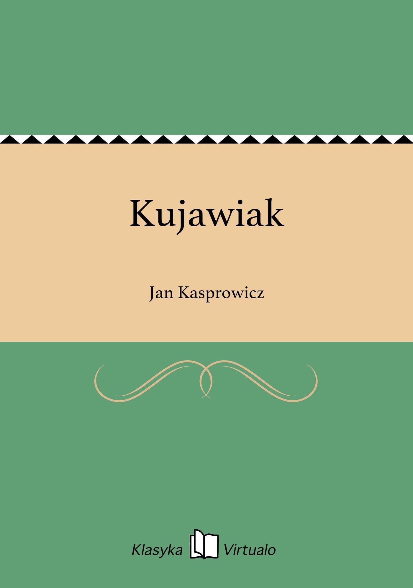 Kujawiak - Ebook (Książka na Kindle) do pobrania w formacie MOBI
