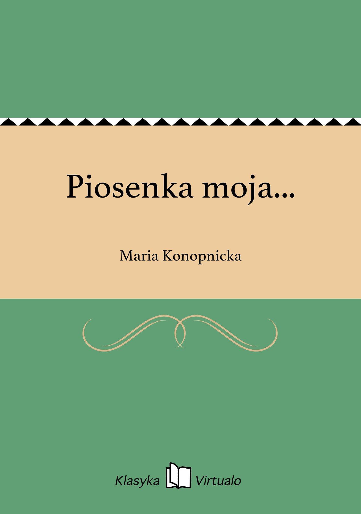 Piosenka moja... - Ebook (Książka na Kindle) do pobrania w formacie MOBI