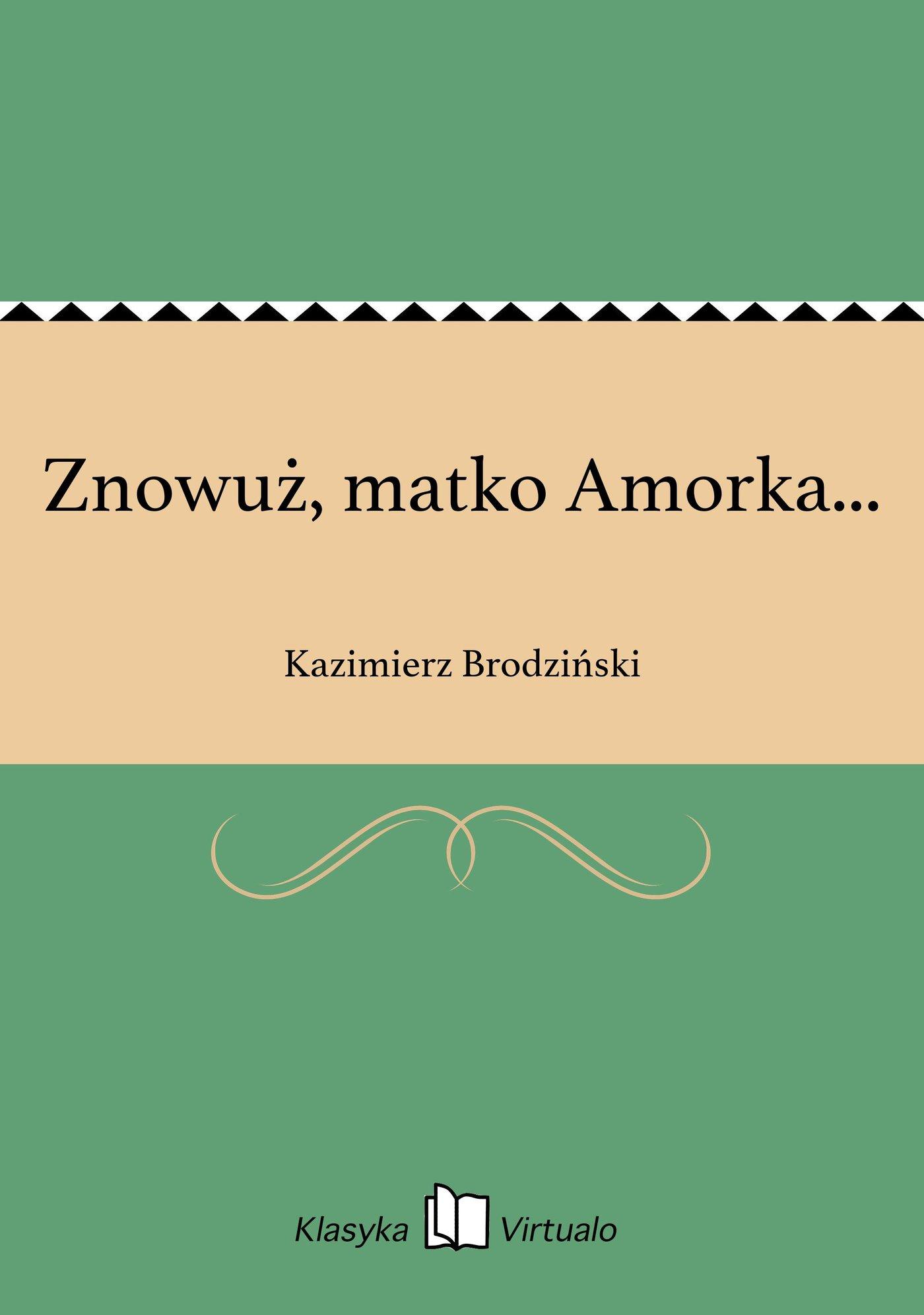 Znowuż, matko Amorka... - Ebook (Książka na Kindle) do pobrania w formacie MOBI