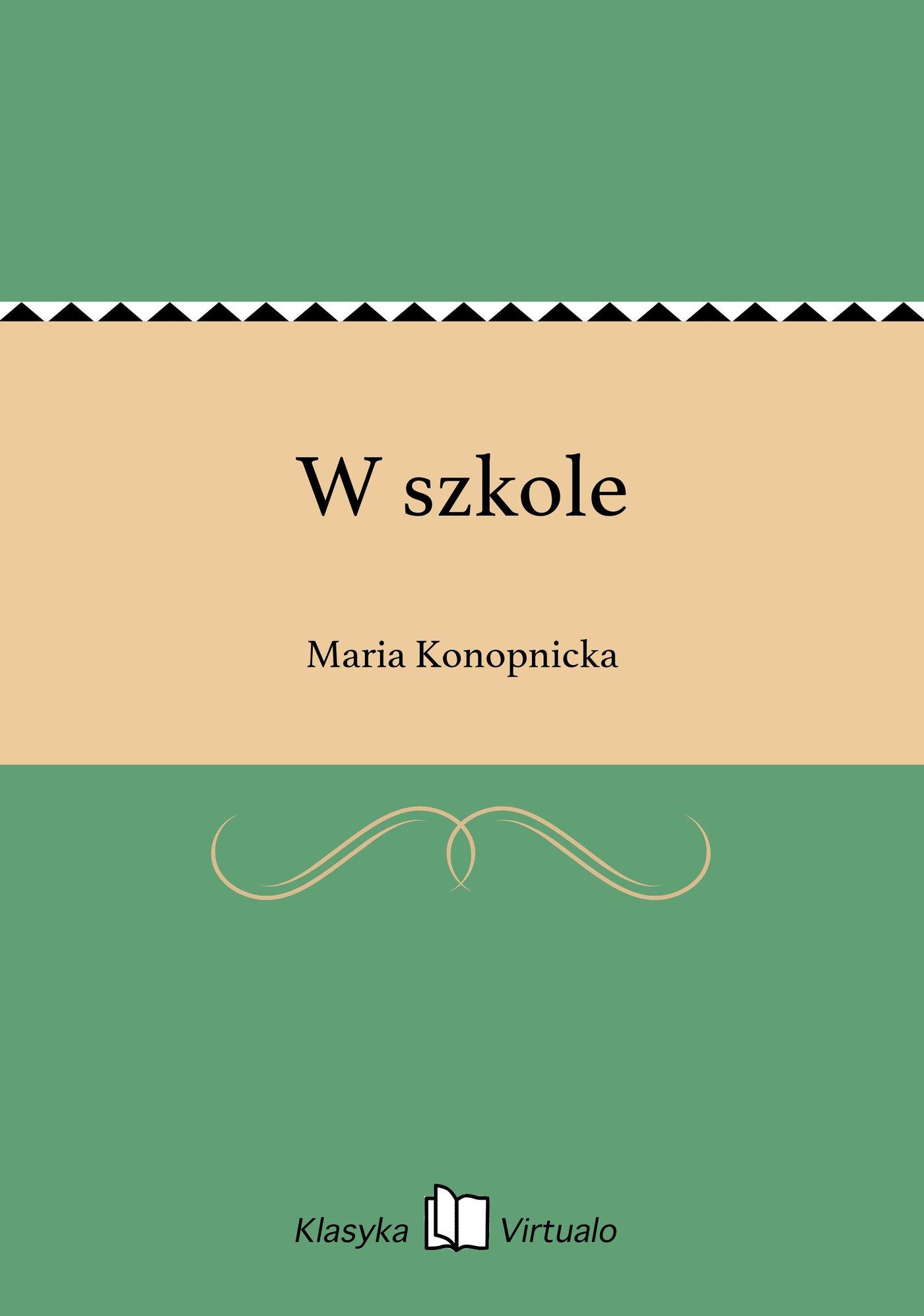 W szkole - Ebook (Książka na Kindle) do pobrania w formacie MOBI