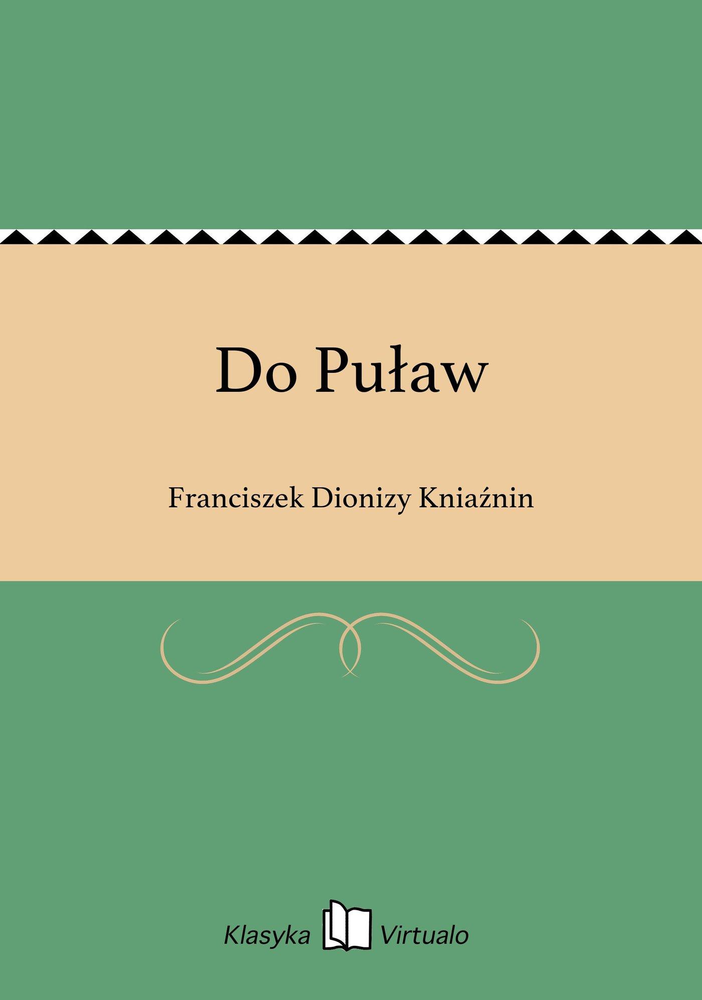 Do Puław - Ebook (Książka na Kindle) do pobrania w formacie MOBI