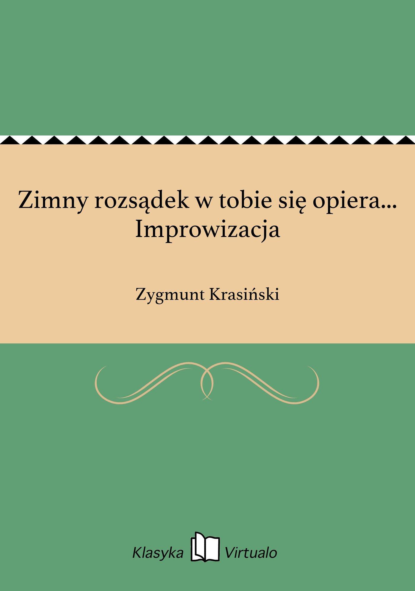 Zimny rozsądek w tobie się opiera... Improwizacja - Ebook (Książka na Kindle) do pobrania w formacie MOBI