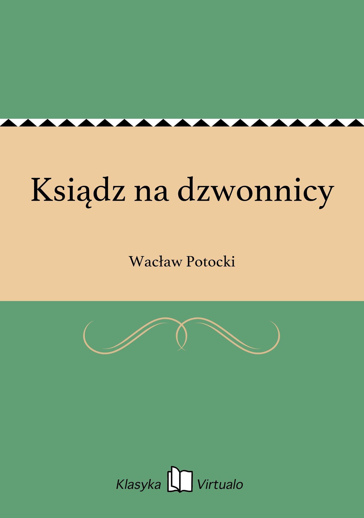 Ksiądz na dzwonnicy - Ebook (Książka na Kindle) do pobrania w formacie MOBI