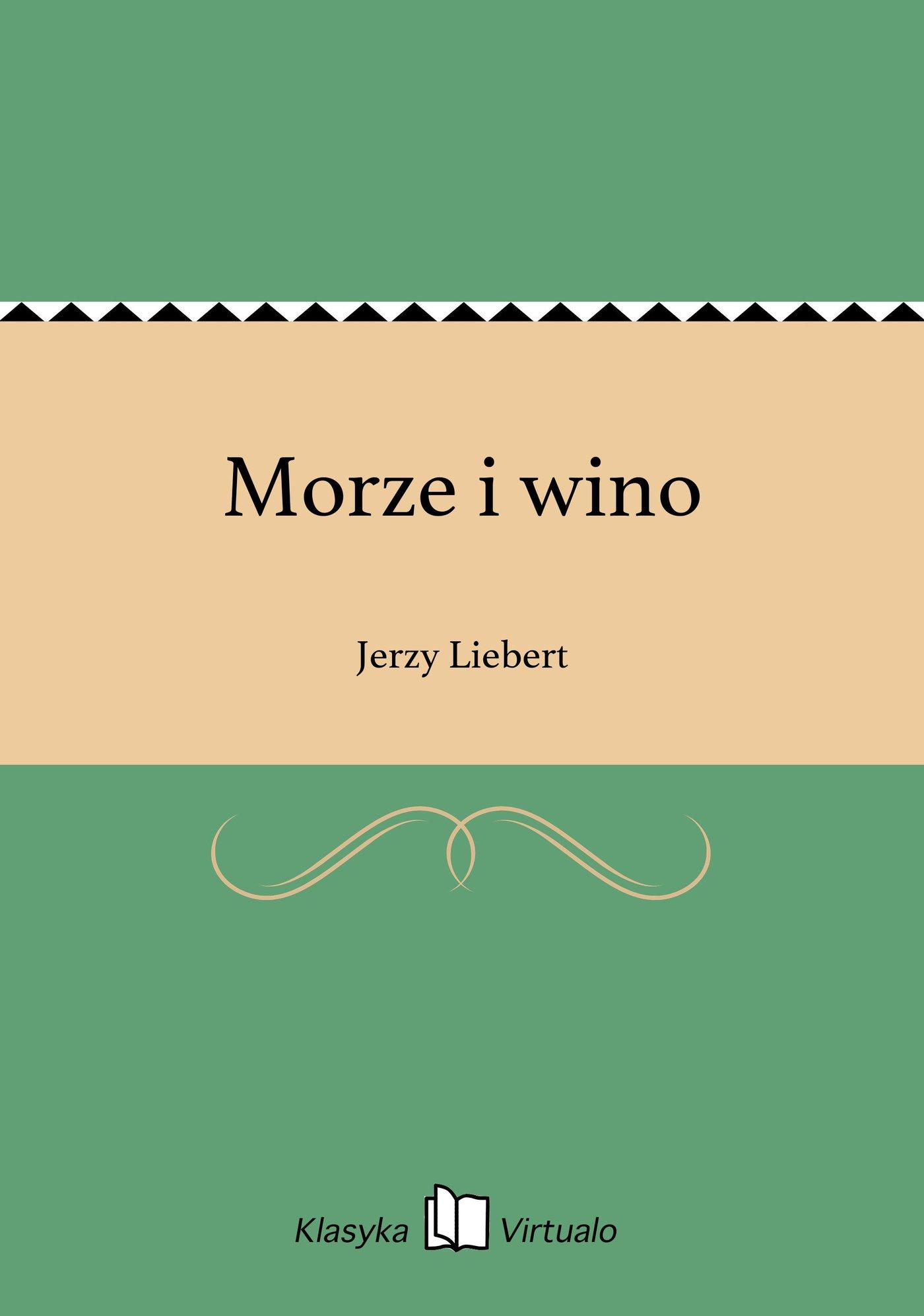 Morze i wino - Ebook (Książka na Kindle) do pobrania w formacie MOBI
