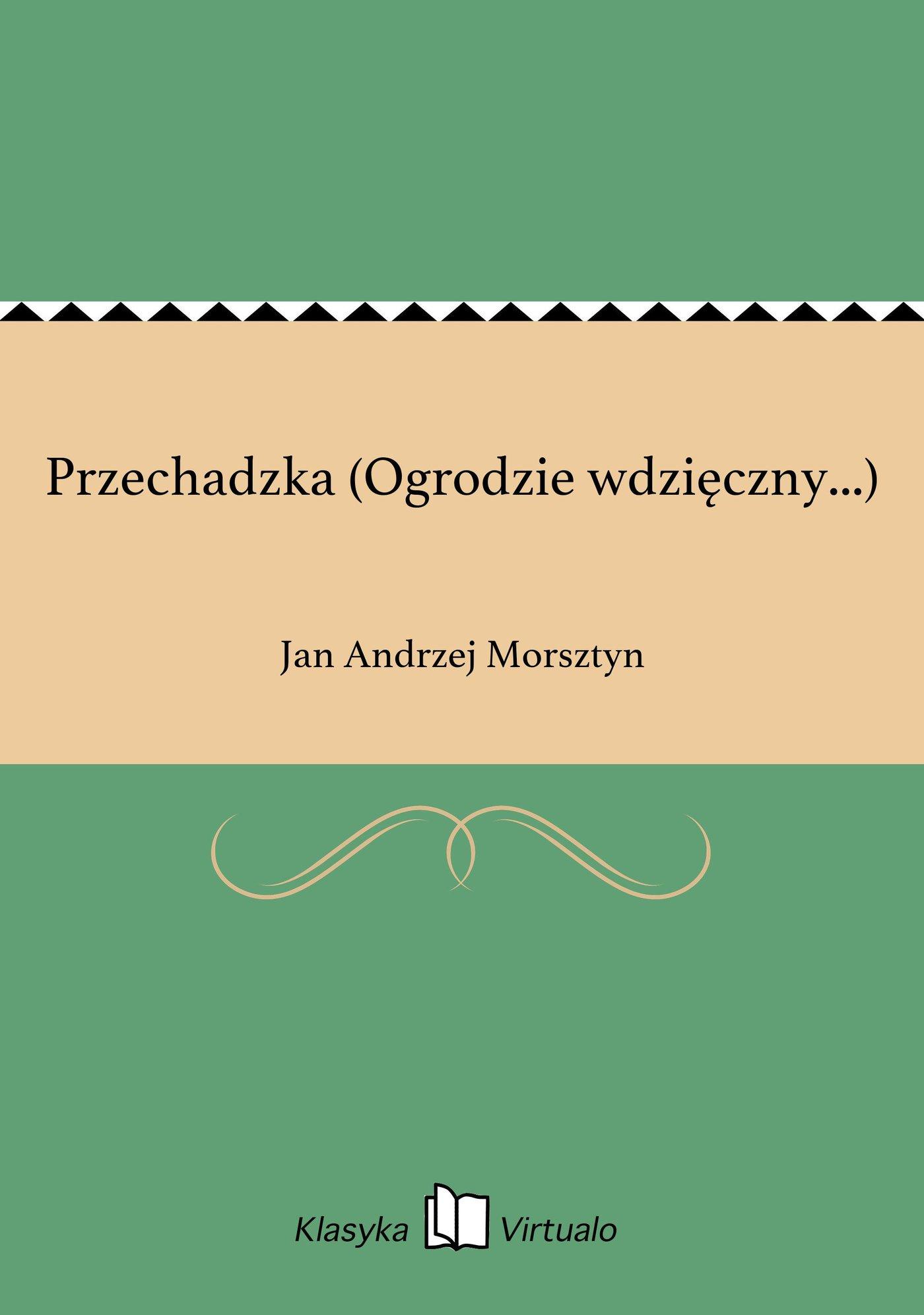 Przechadzka (Ogrodzie wdzięczny...) - Ebook (Książka na Kindle) do pobrania w formacie MOBI