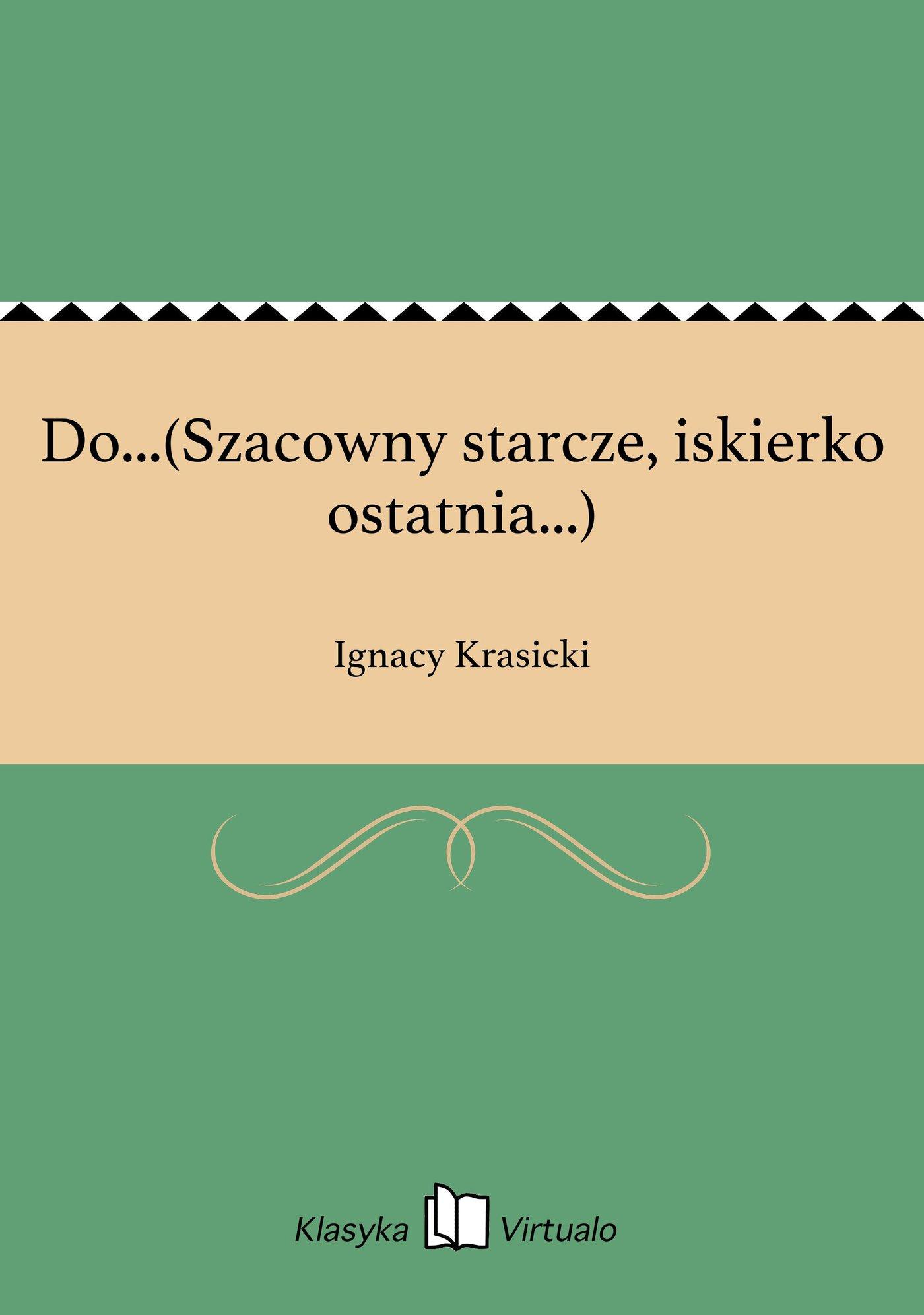 Do...(Szacowny starcze, iskierko ostatnia...) - Ebook (Książka na Kindle) do pobrania w formacie MOBI