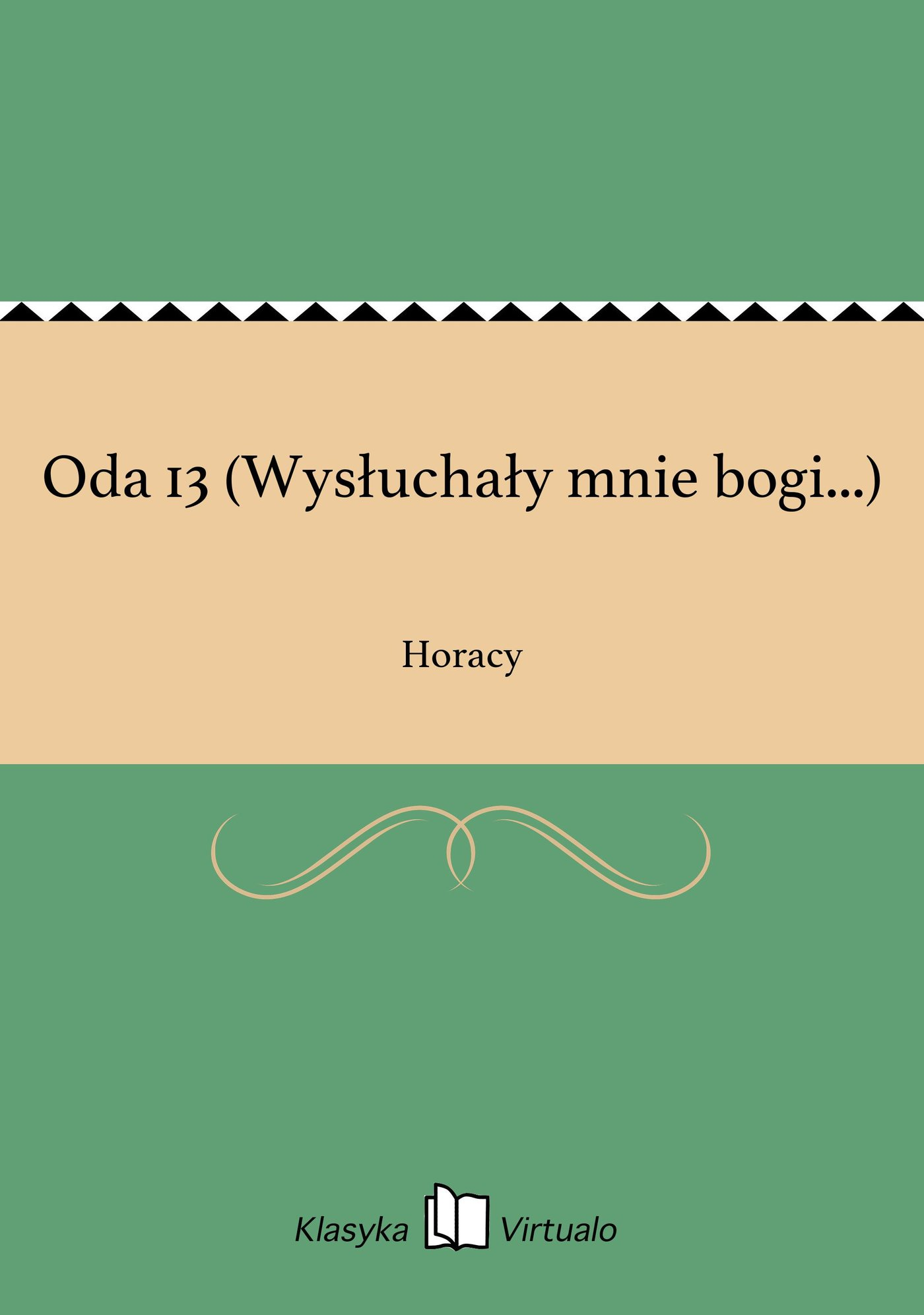 Oda 13 (Wysłuchały mnie bogi...) - Ebook (Książka na Kindle) do pobrania w formacie MOBI