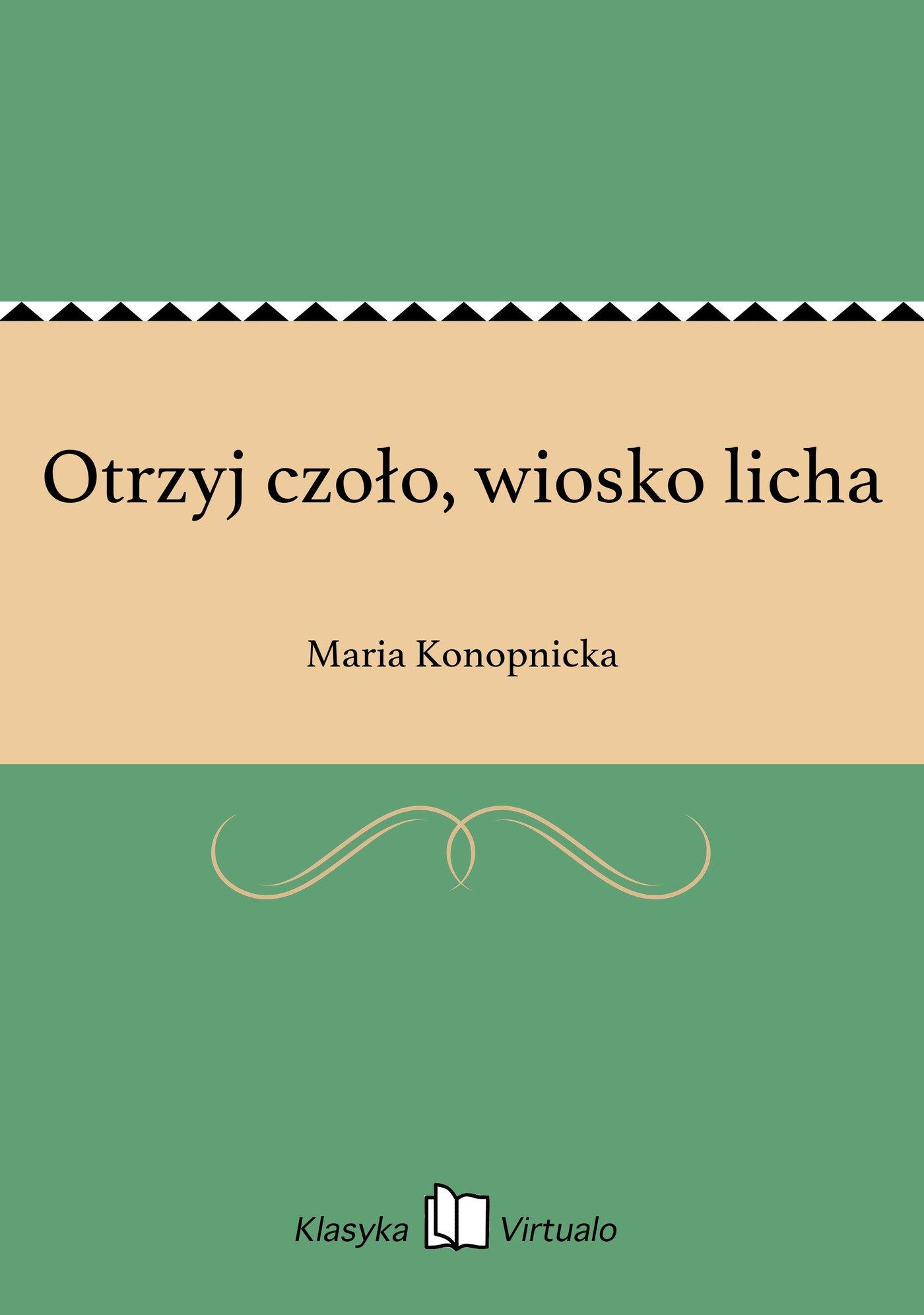 Otrzyj czoło, wiosko licha - Ebook (Książka na Kindle) do pobrania w formacie MOBI