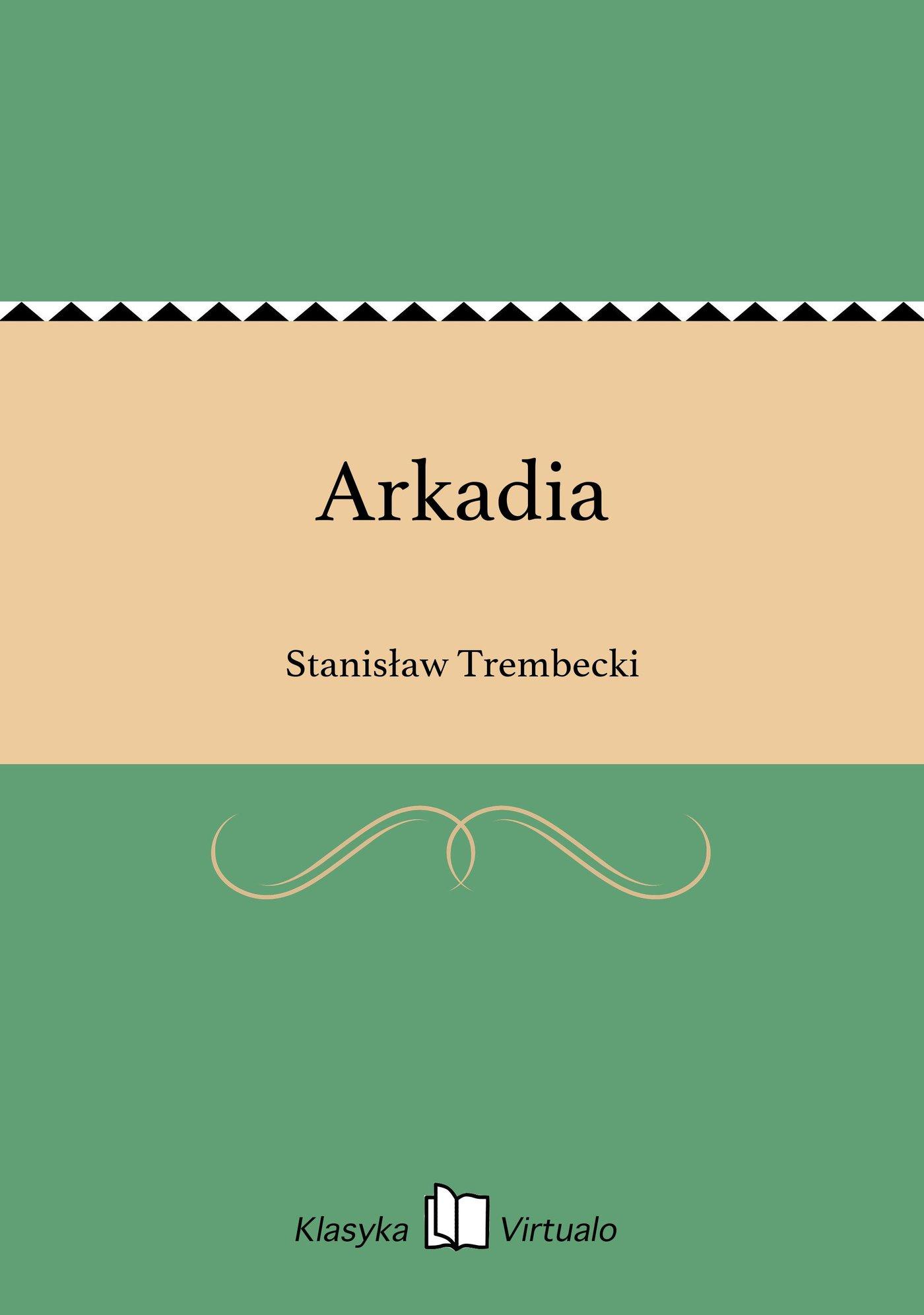 Arkadia - Ebook (Książka na Kindle) do pobrania w formacie MOBI