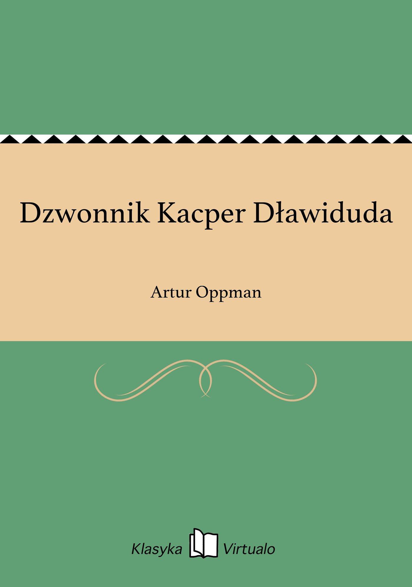 Dzwonnik Kacper Dławiduda - Ebook (Książka na Kindle) do pobrania w formacie MOBI