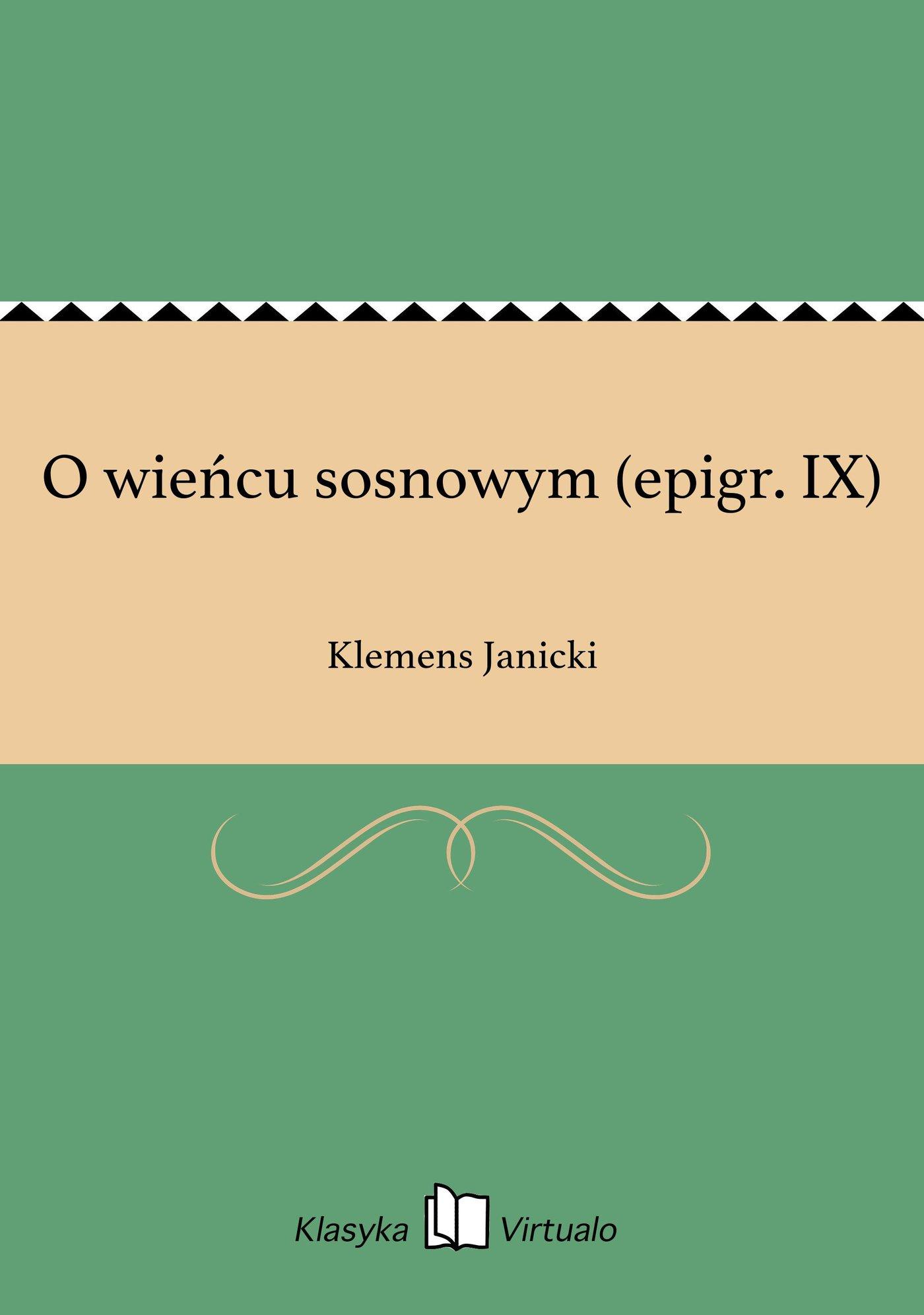 O wieńcu sosnowym (epigr. IX) - Ebook (Książka na Kindle) do pobrania w formacie MOBI