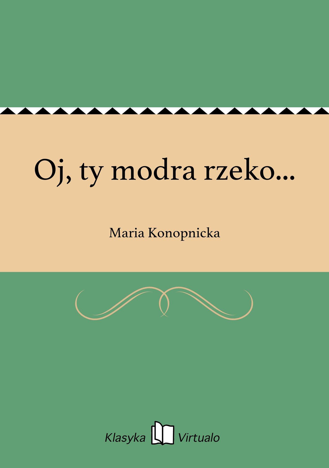 Oj, ty modra rzeko... - Ebook (Książka na Kindle) do pobrania w formacie MOBI