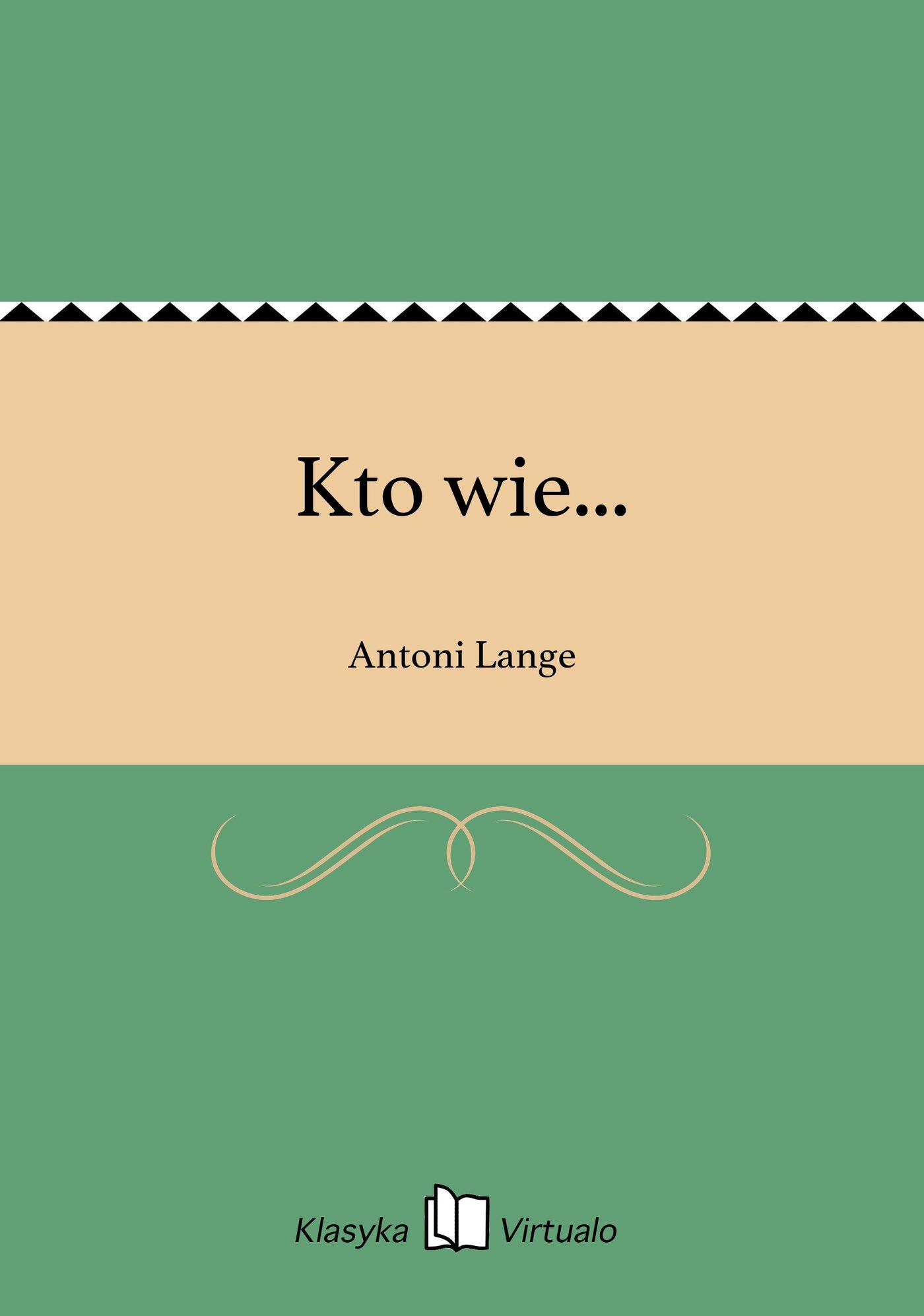 Kto wie... - Ebook (Książka na Kindle) do pobrania w formacie MOBI