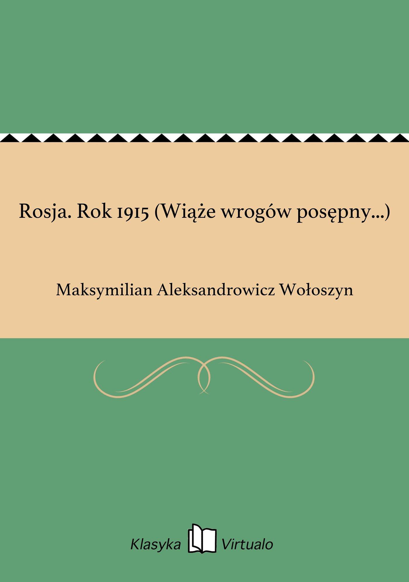 Rosja. Rok 1915 (Wiąże wrogów posępny...) - Ebook (Książka na Kindle) do pobrania w formacie MOBI