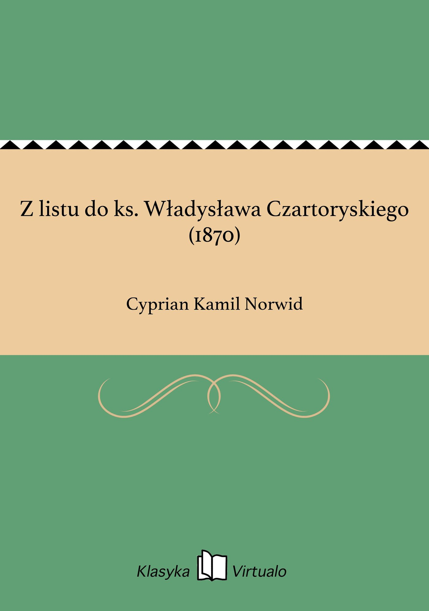 Z listu do ks. Władysława Czartoryskiego (1870) - Ebook (Książka na Kindle) do pobrania w formacie MOBI