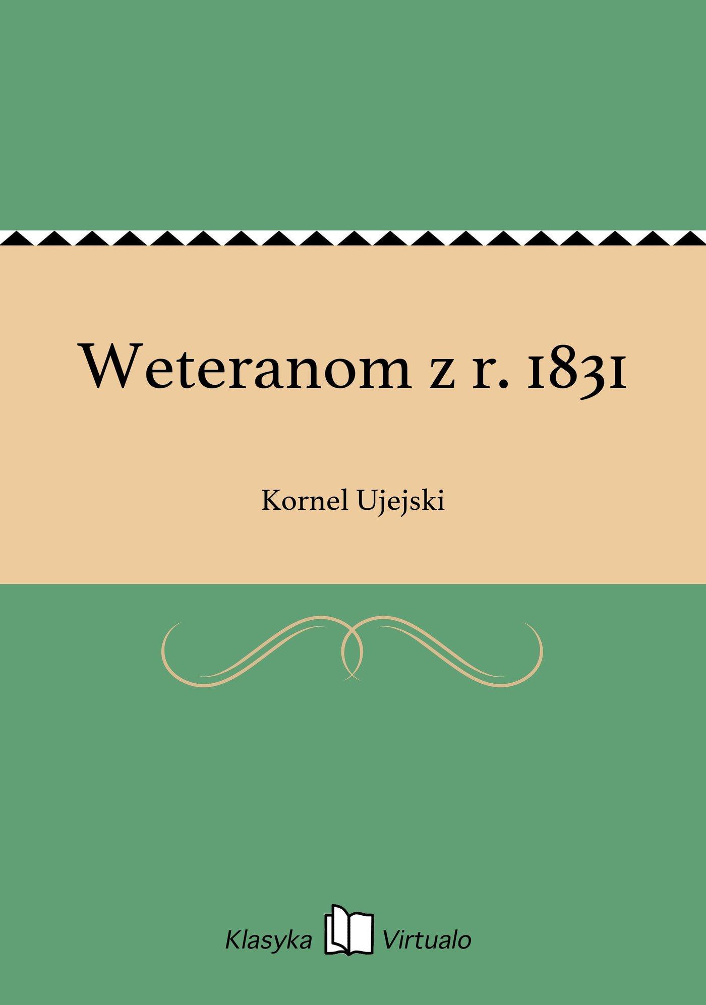 Weteranom z r. 1831 - Ebook (Książka na Kindle) do pobrania w formacie MOBI