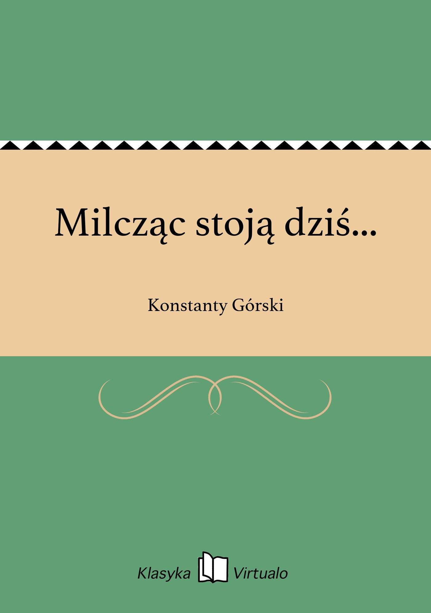 Milcząc stoją dziś... - Ebook (Książka na Kindle) do pobrania w formacie MOBI