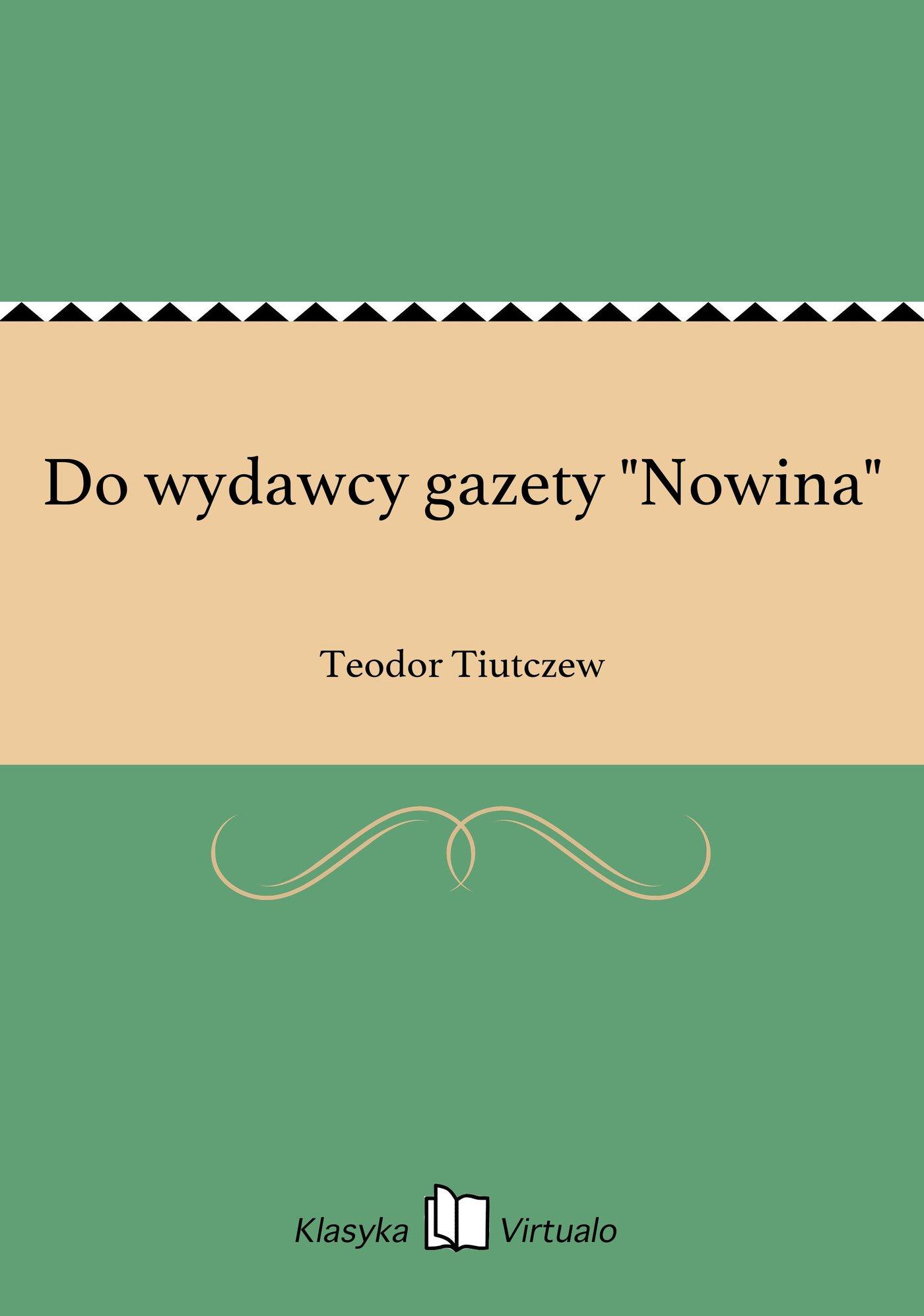 """Do wydawcy gazety """"Nowina"""" - Ebook (Książka na Kindle) do pobrania w formacie MOBI"""