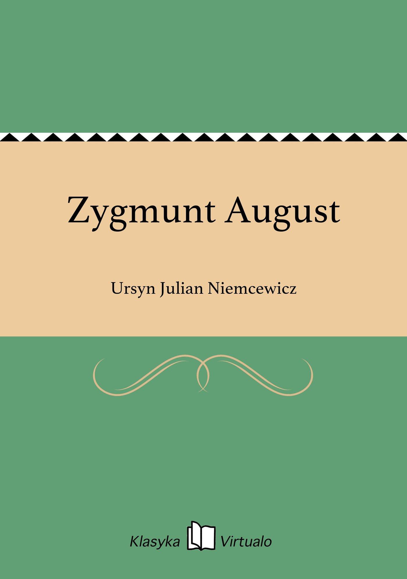Zygmunt August - Ebook (Książka na Kindle) do pobrania w formacie MOBI