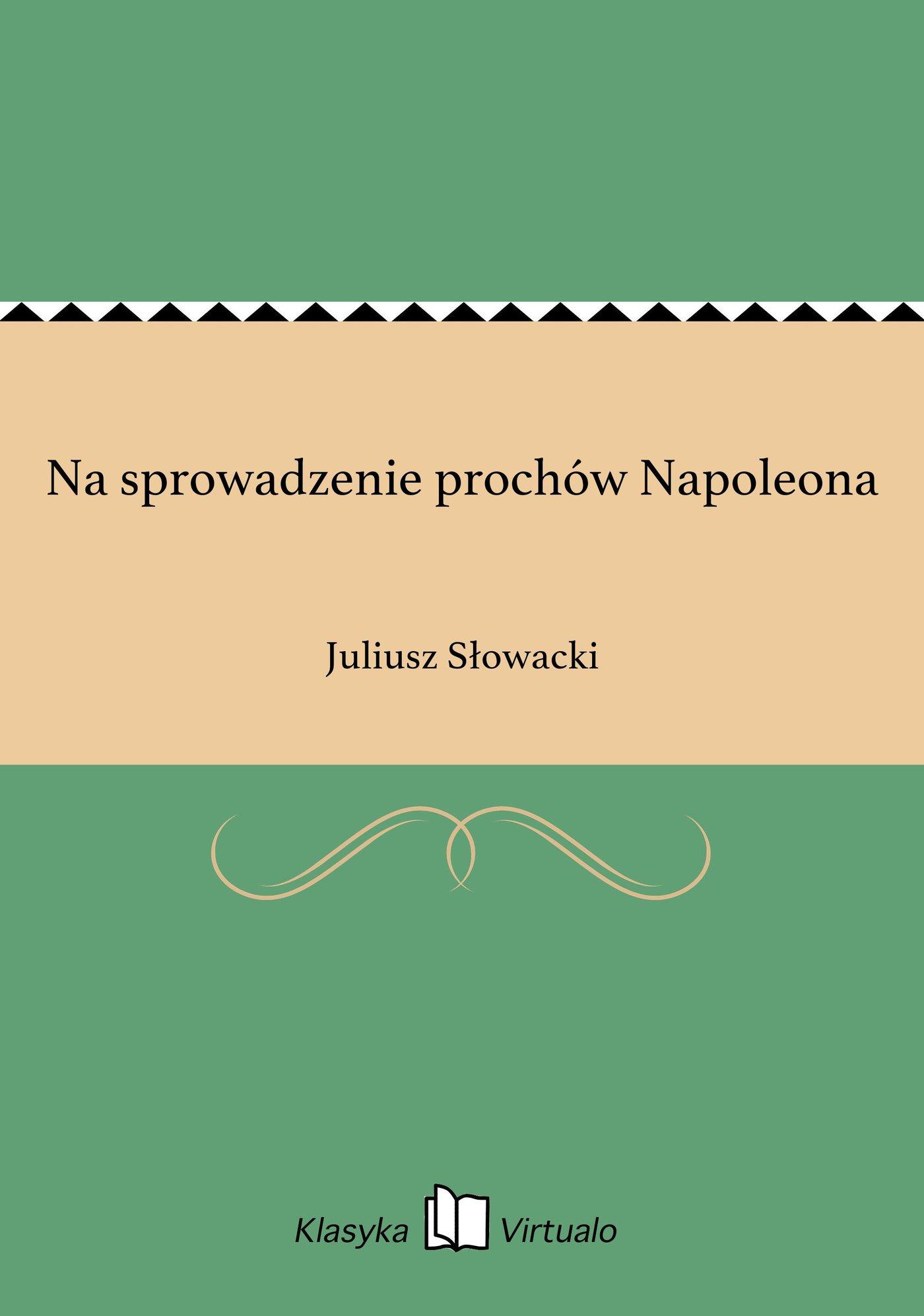 Na sprowadzenie prochów Napoleona - Ebook (Książka na Kindle) do pobrania w formacie MOBI