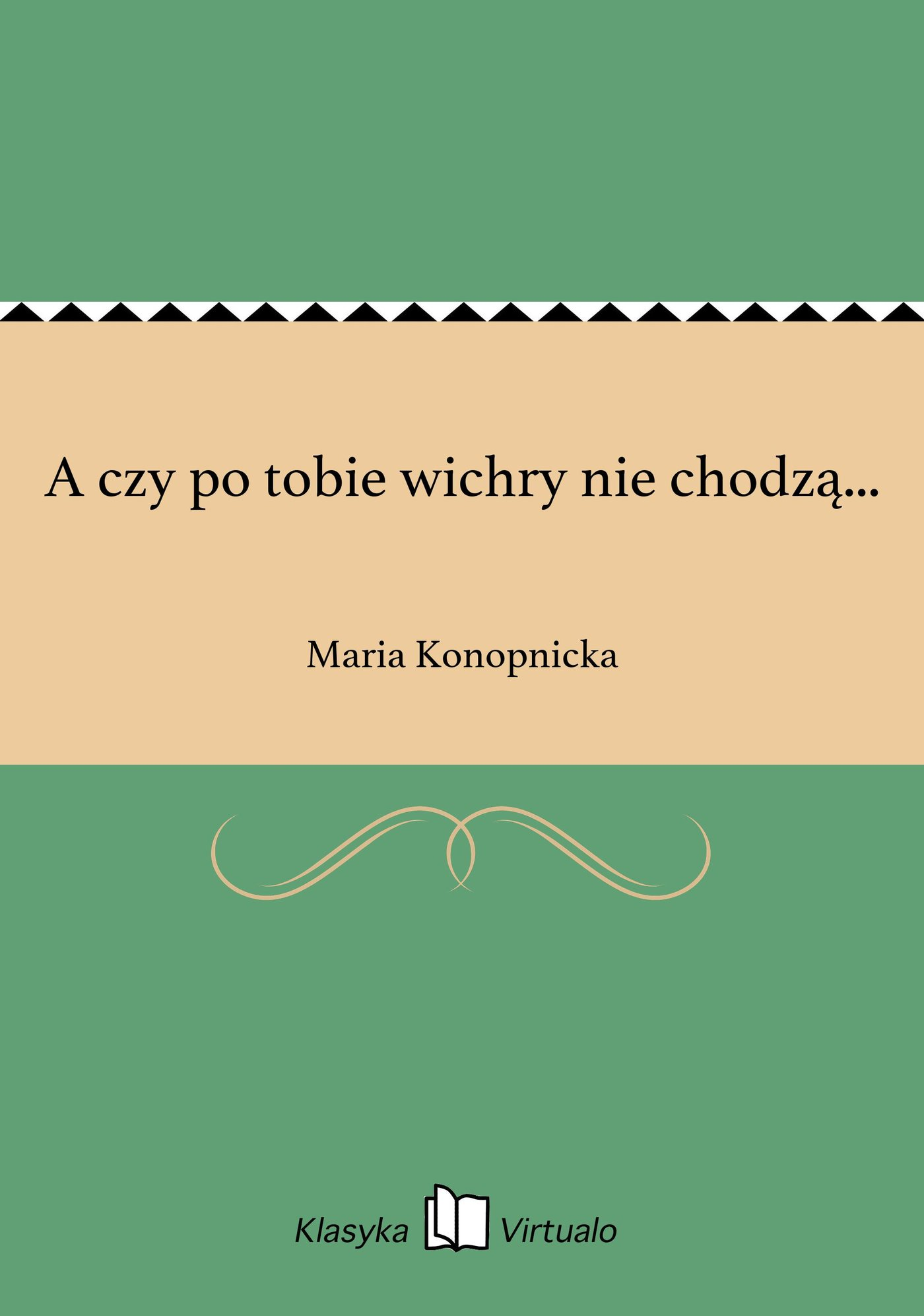 A czy po tobie wichry nie chodzą... - Ebook (Książka na Kindle) do pobrania w formacie MOBI