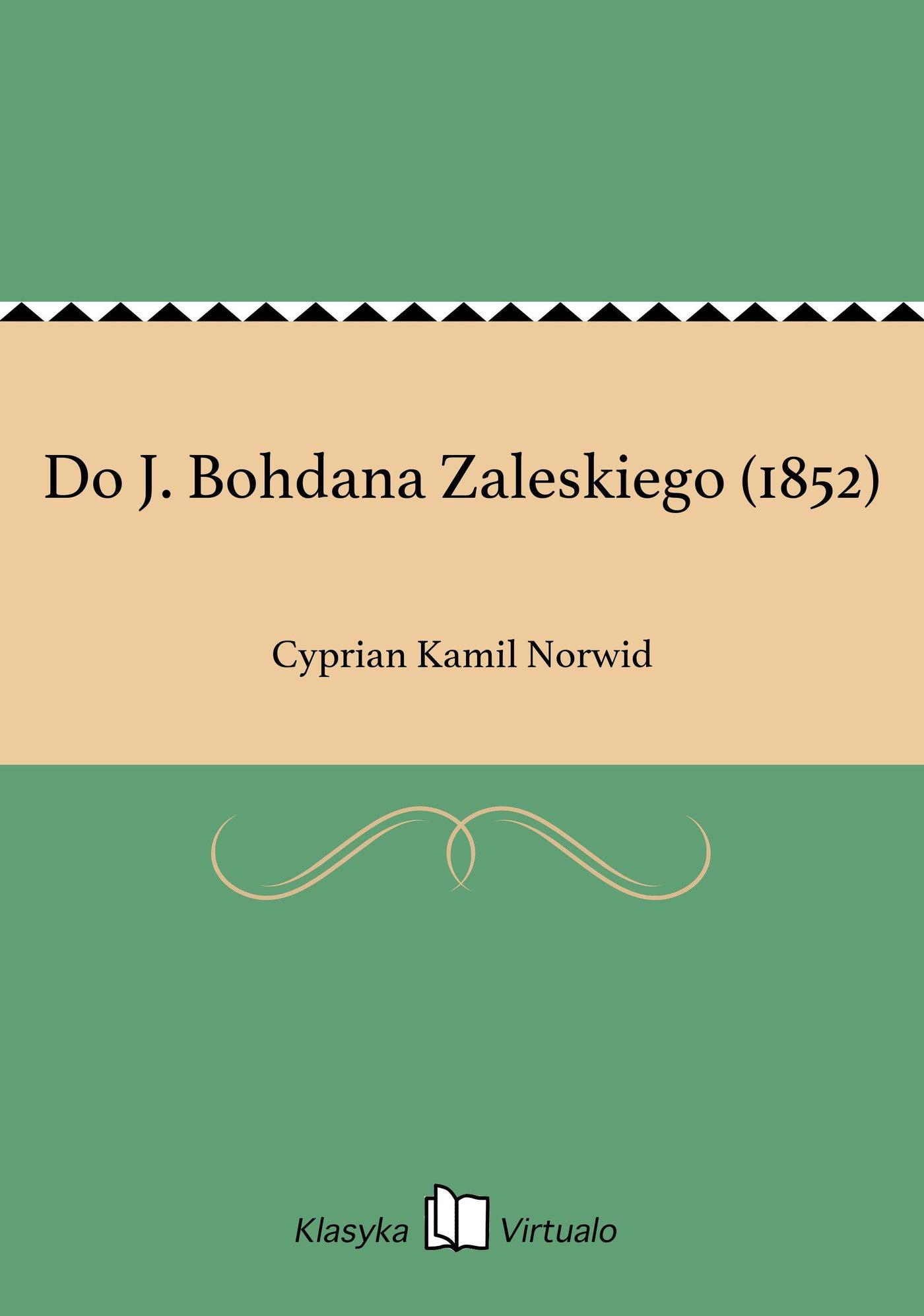 Do J. Bohdana Zaleskiego (1852) - Ebook (Książka na Kindle) do pobrania w formacie MOBI
