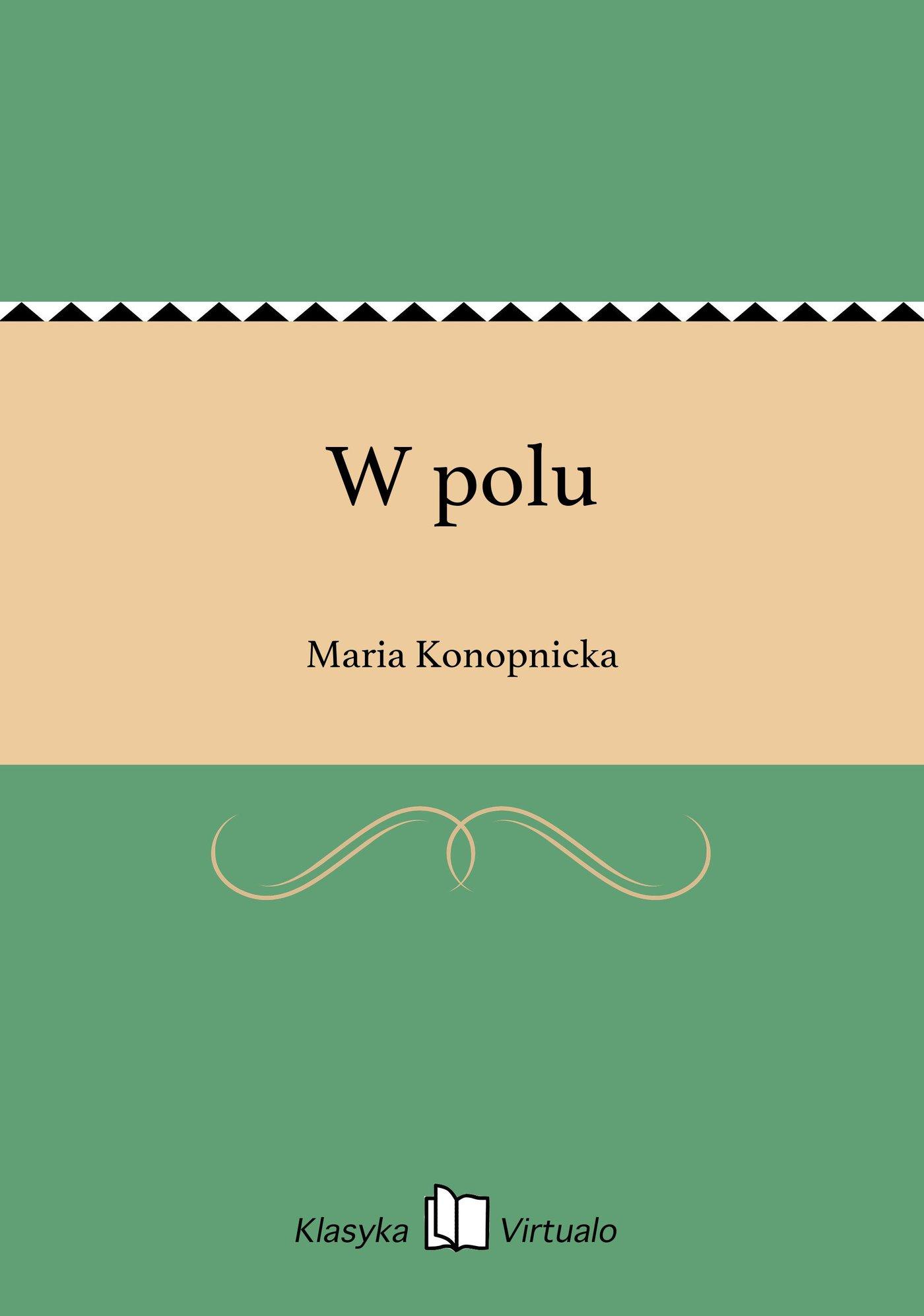 W polu - Ebook (Książka na Kindle) do pobrania w formacie MOBI