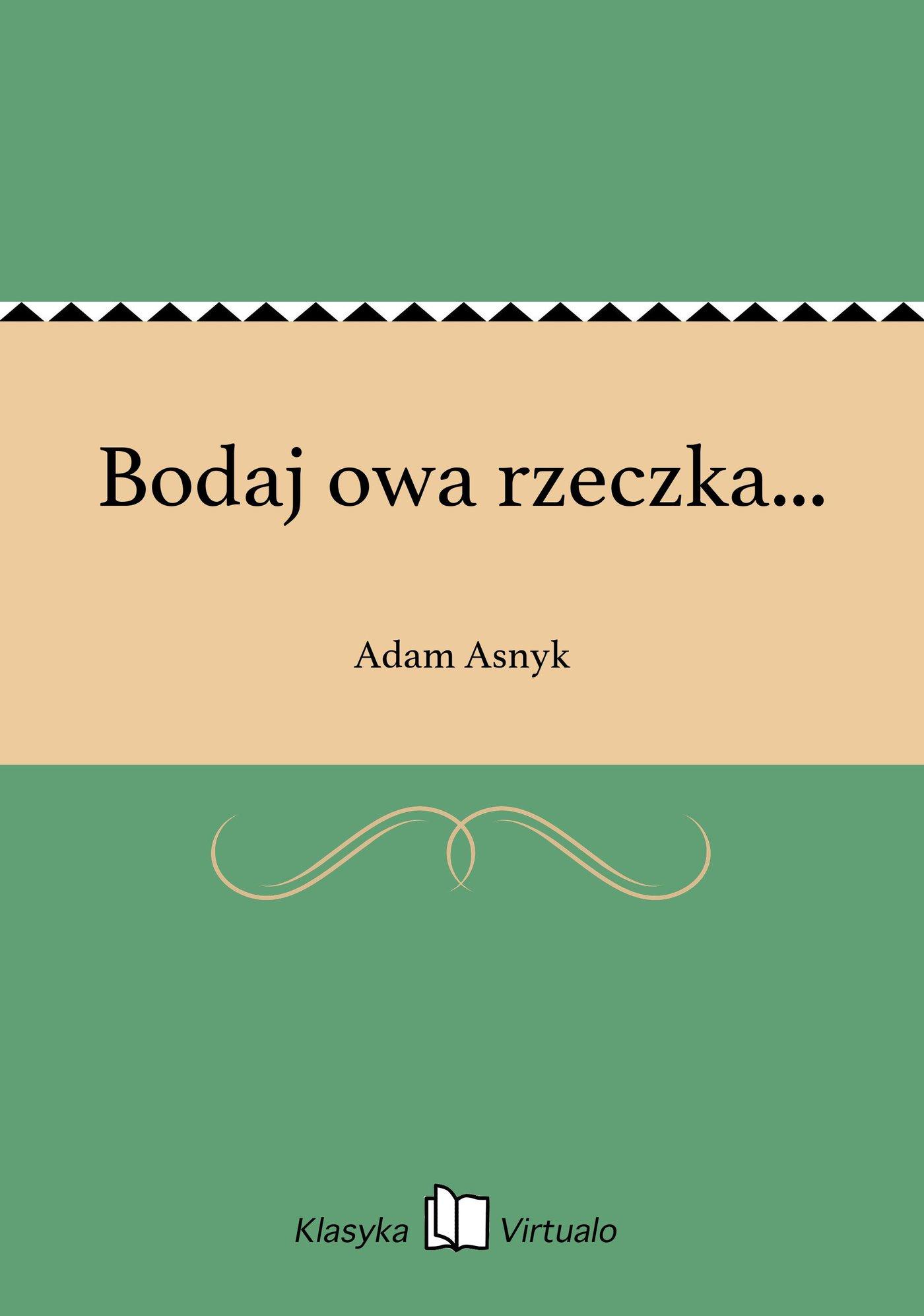 Bodaj owa rzeczka... - Ebook (Książka na Kindle) do pobrania w formacie MOBI
