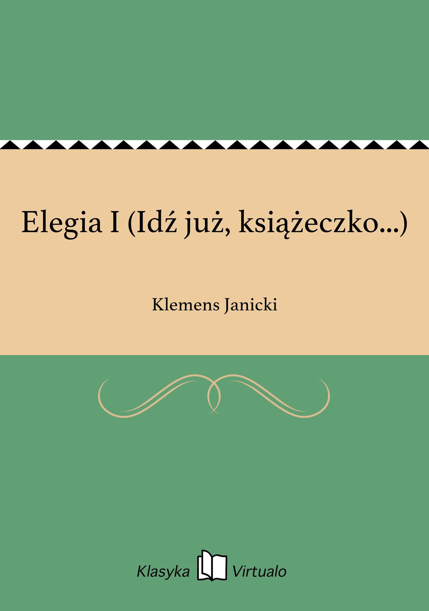 Elegia I (Idź już, książeczko...) - Ebook (Książka na Kindle) do pobrania w formacie MOBI