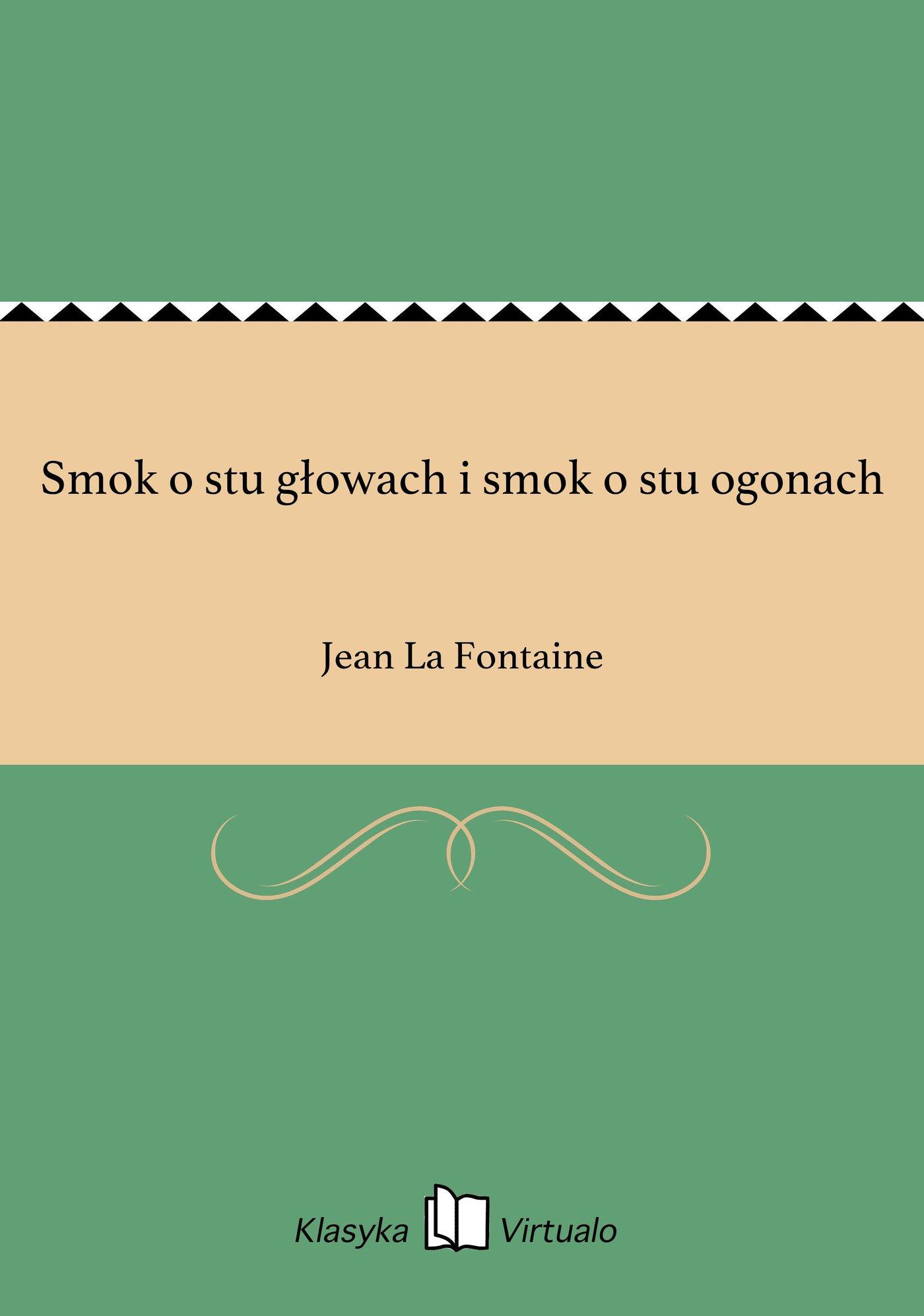 Smok o stu głowach i smok o stu ogonach - Ebook (Książka na Kindle) do pobrania w formacie MOBI