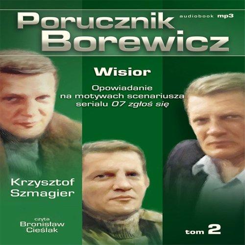 Porucznik Borewicz - Wisior (Tom 2) - Audiobook (Książka audio MP3) do pobrania w całości w archiwum ZIP