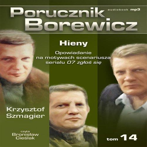 Porucznik Borewicz - Hieny (Tom 14) - Audiobook (Książka audio MP3) do pobrania w całości w archiwum ZIP