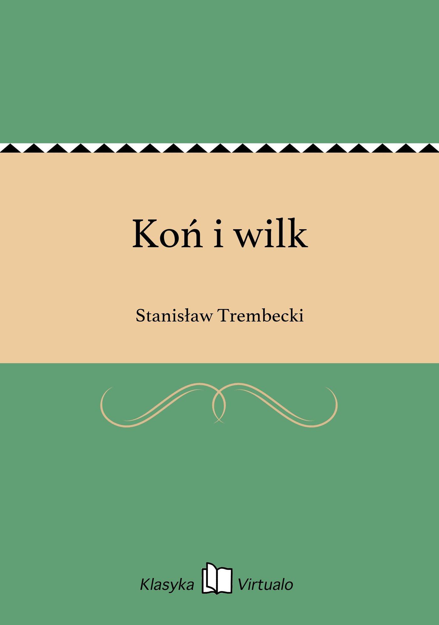 Koń i wilk - Ebook (Książka na Kindle) do pobrania w formacie MOBI