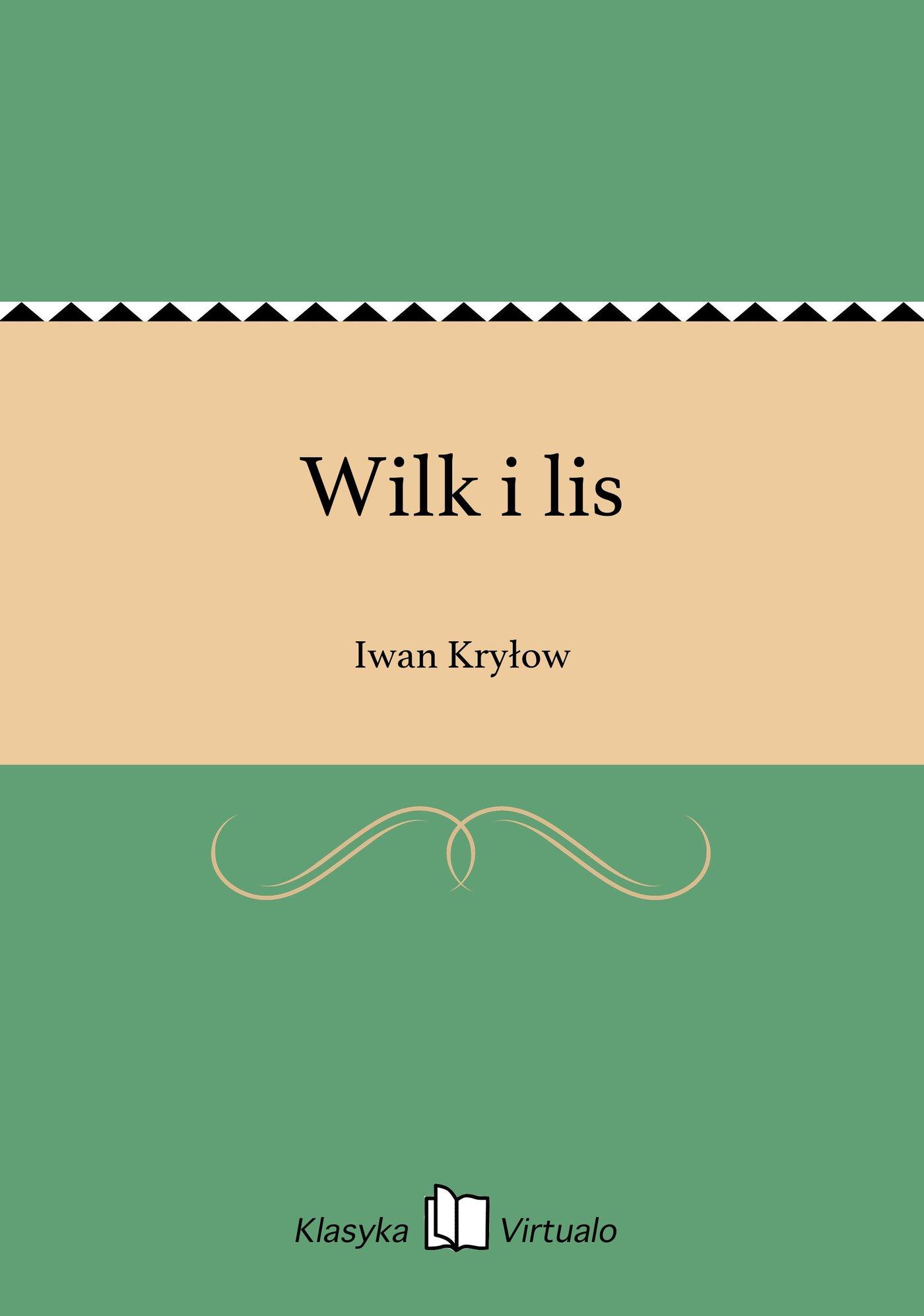 Wilk i lis - Ebook (Książka na Kindle) do pobrania w formacie MOBI