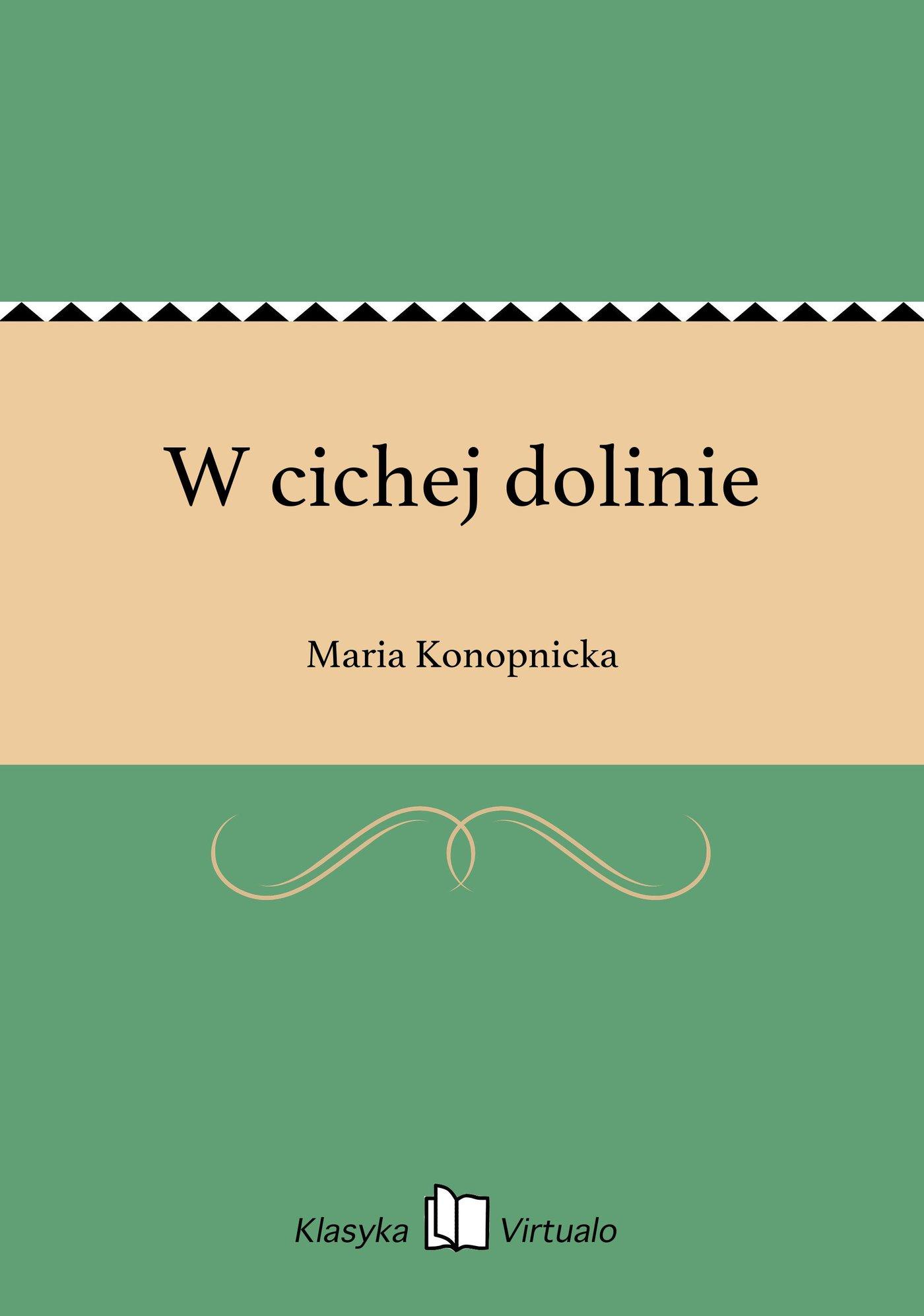W cichej dolinie - Ebook (Książka na Kindle) do pobrania w formacie MOBI