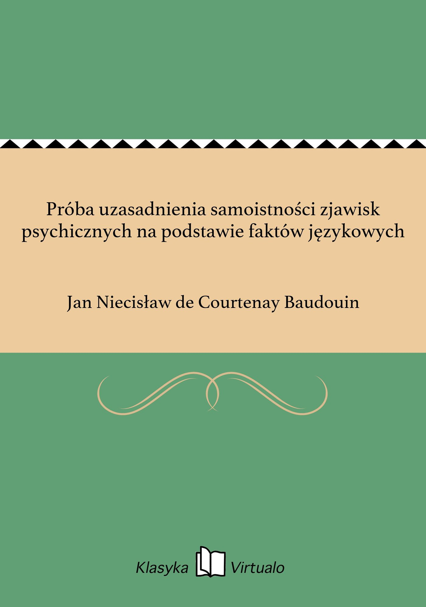 Próba uzasadnienia samoistności zjawisk psychicznych na podstawie faktów językowych - Ebook (Książka na Kindle) do pobrania w formacie MOBI